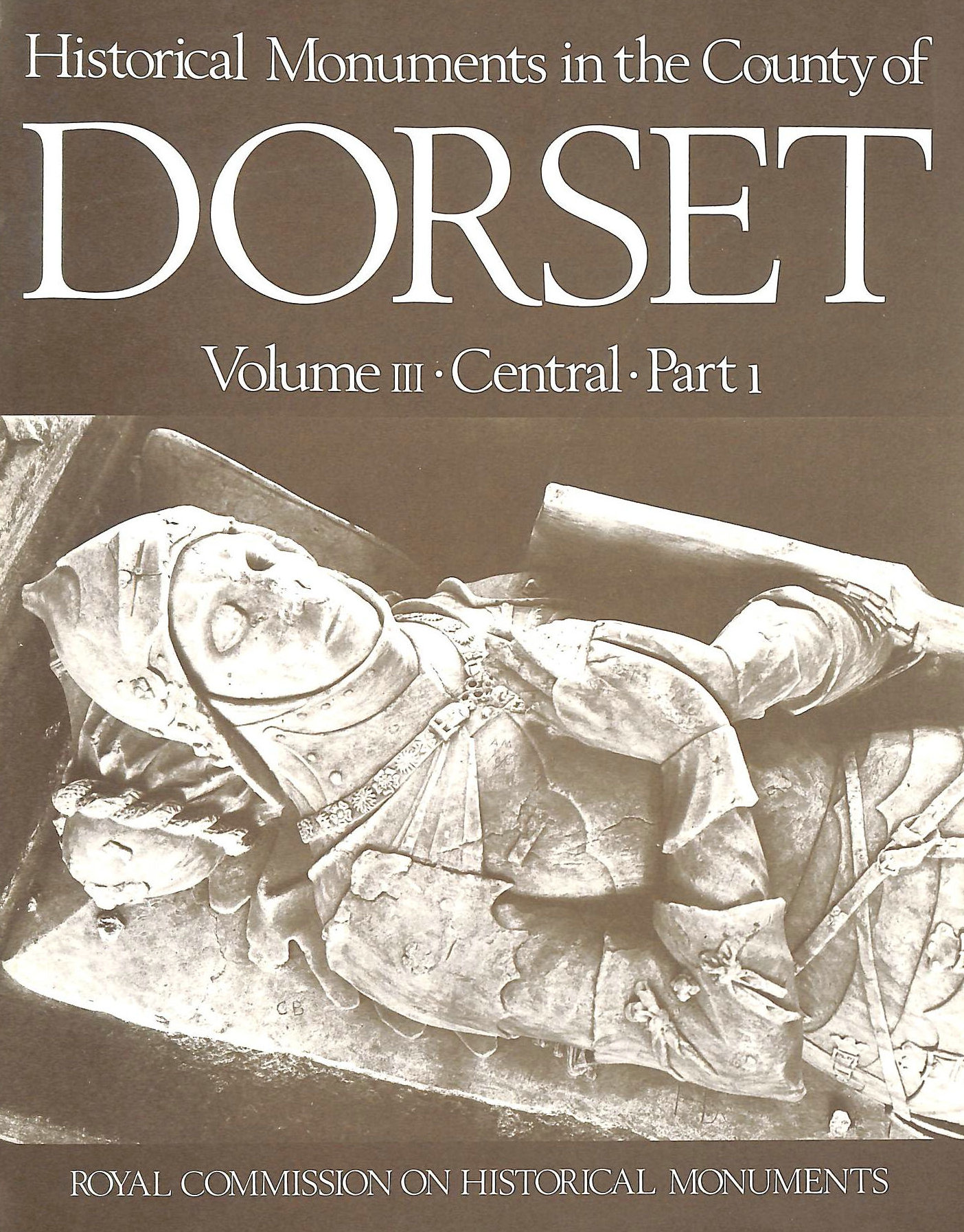 Image for Historical Monuments in the County of Dorset Volume 3 Central. Part 1