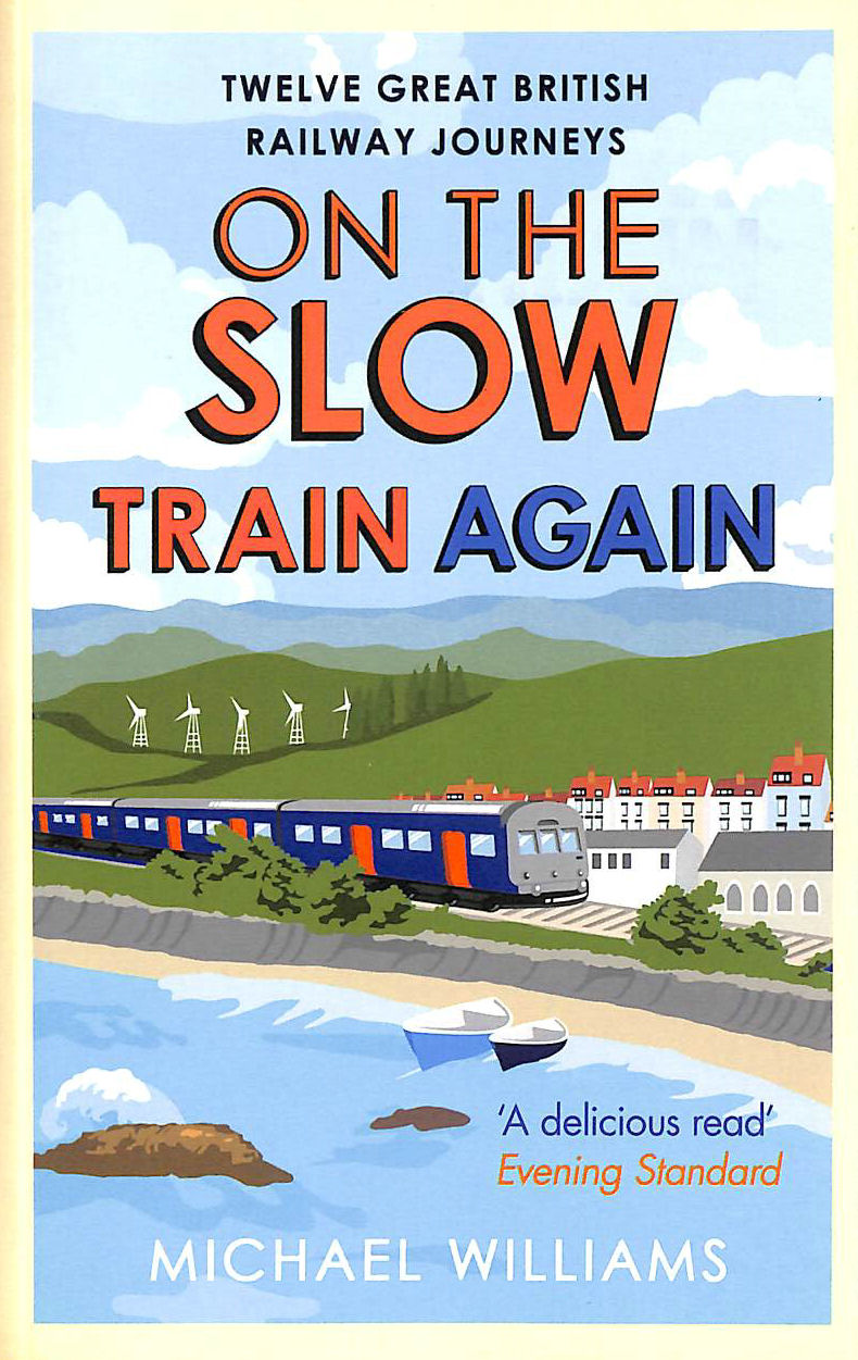 Image for On the Slow Train Again