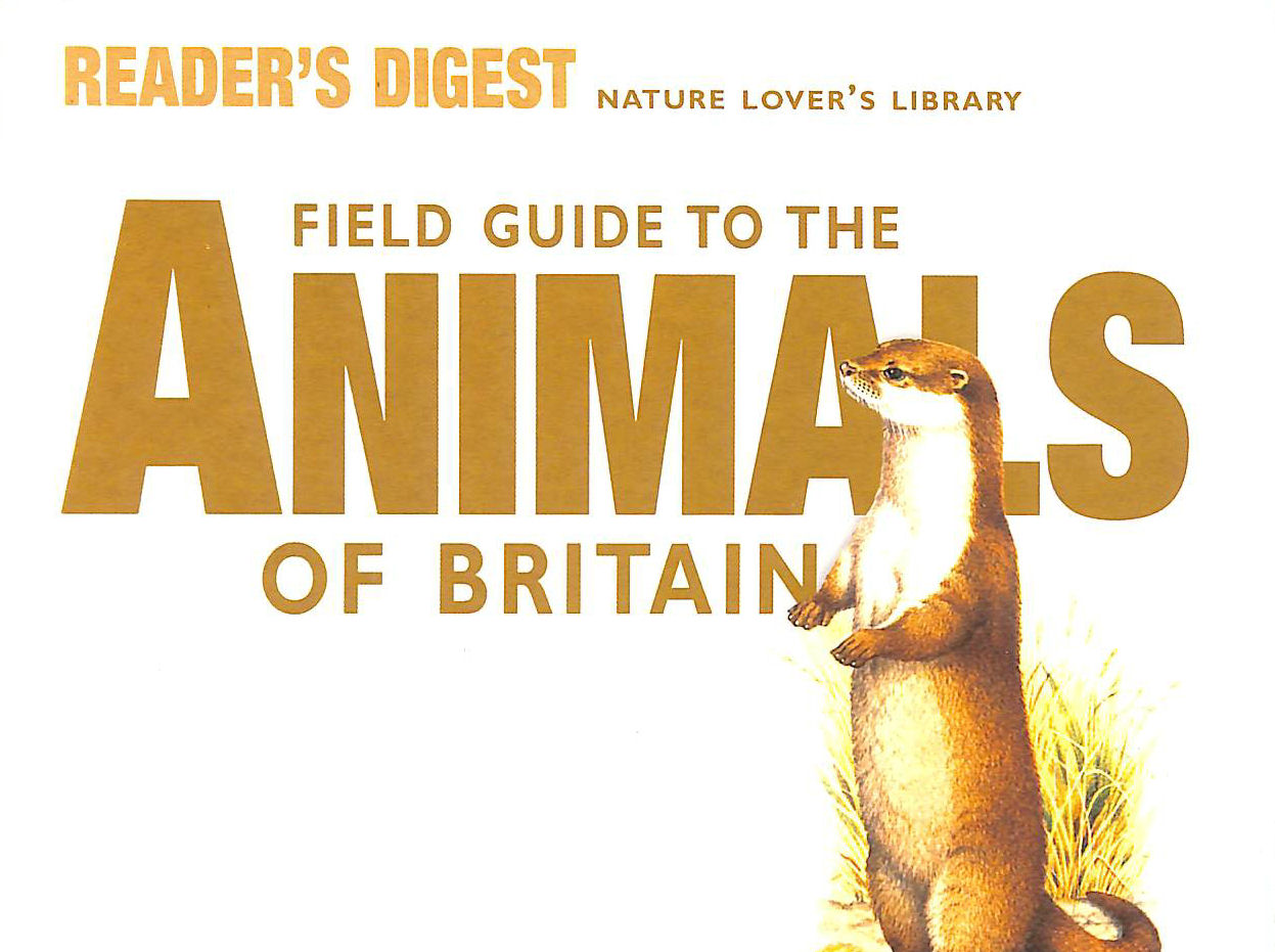 Image for Field Guide to the Animals of Britain (Nature Lover's Library)