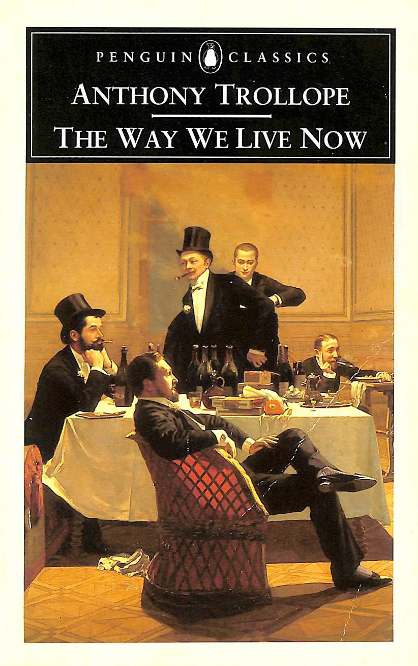 Image for The Way We Live Now (Penguin Classics)