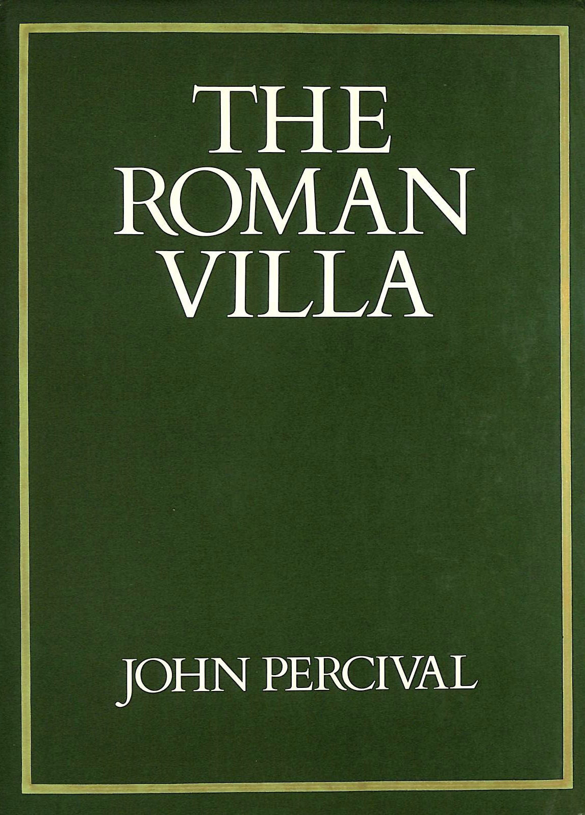 Image for Roman Villa: A Historical Introduction (Batsford studies in archaeology)