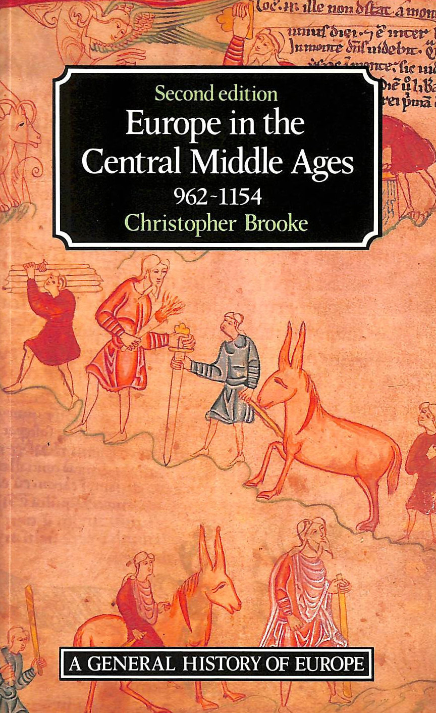 Image for Europe in the Central Middle Ages 962-1154 (General History of Europe)