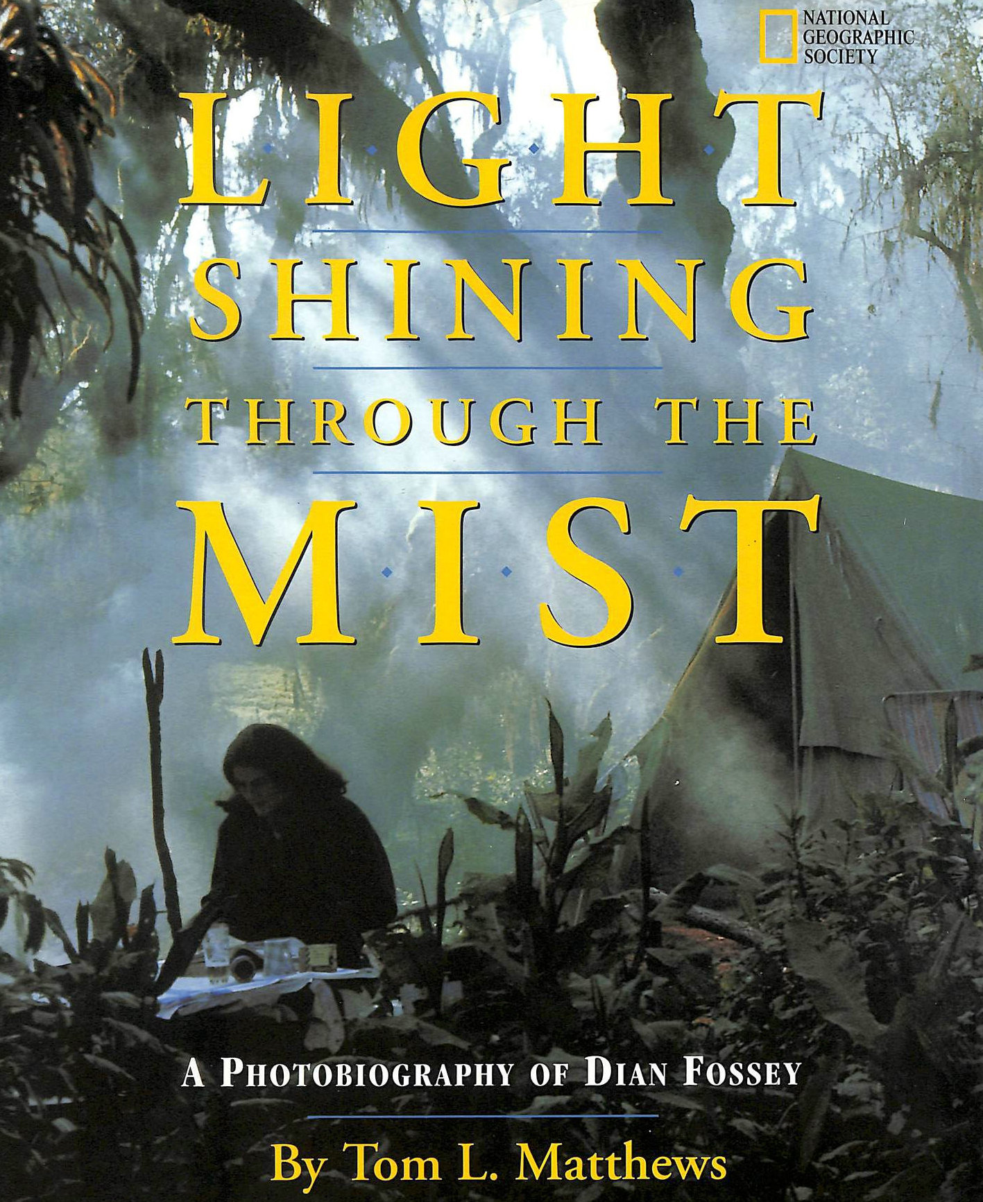 Image for A Light Shining Through the Mist: Photobiography of Dian Fossey (National Geographic Photobiographies (Hardcover))