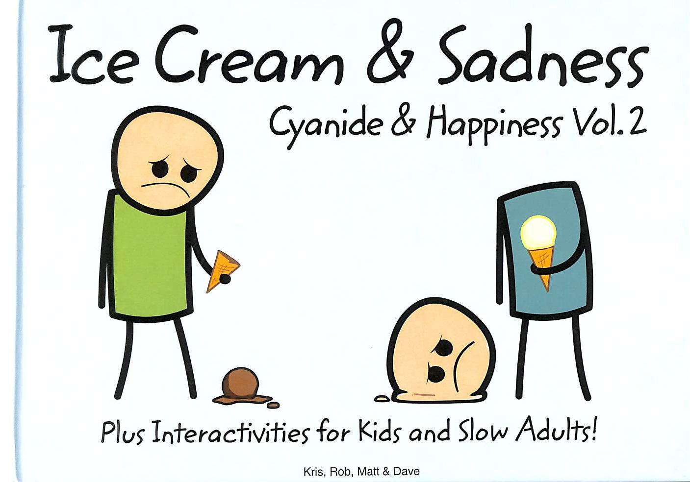 Image for Cyanide and Happiness: Ice Cream and Sadness