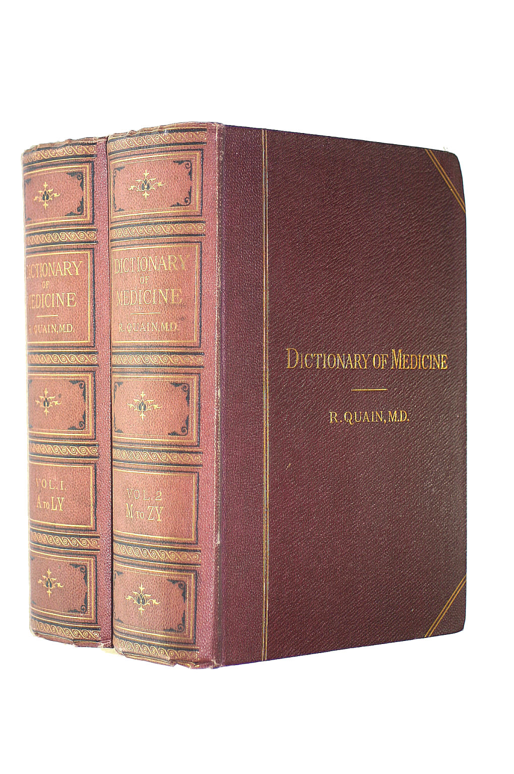 Image for A Dictionary of Medicine : Including general pathology, general therapeutics, hygiene and the diseases of women and children. Volumes I and II