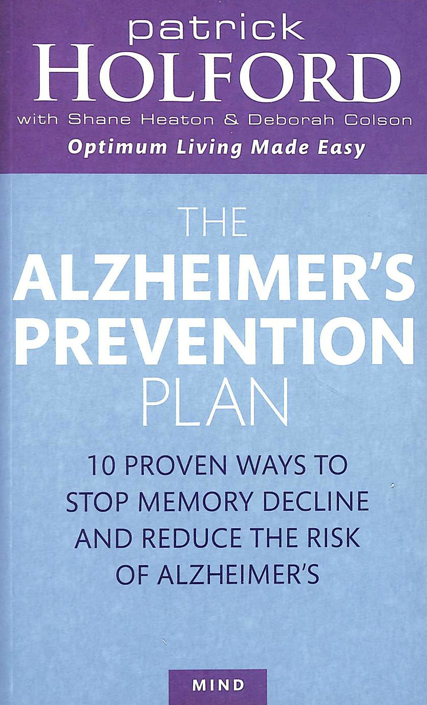 Image for The Alzheimer's Prevention Plan: 10 proven ways to stop memory decline and reduce the risk of Alzheimer's