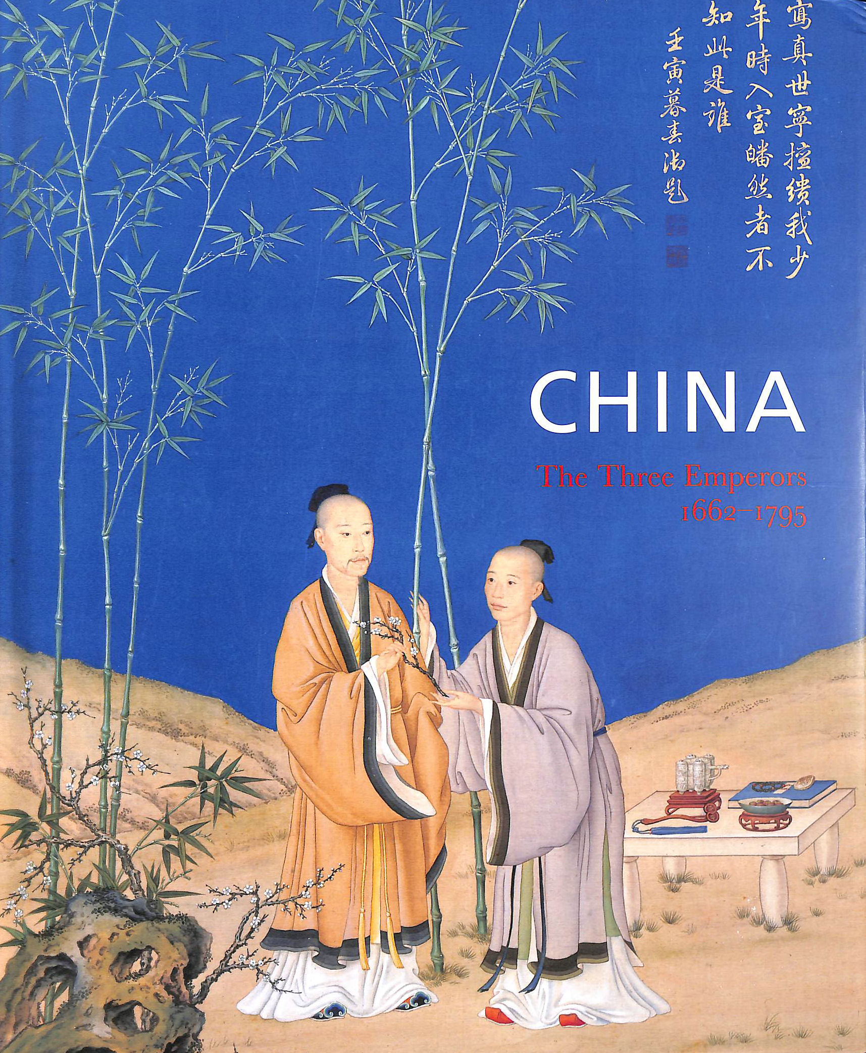 Image for China: The Three Emperors, 1662-1795