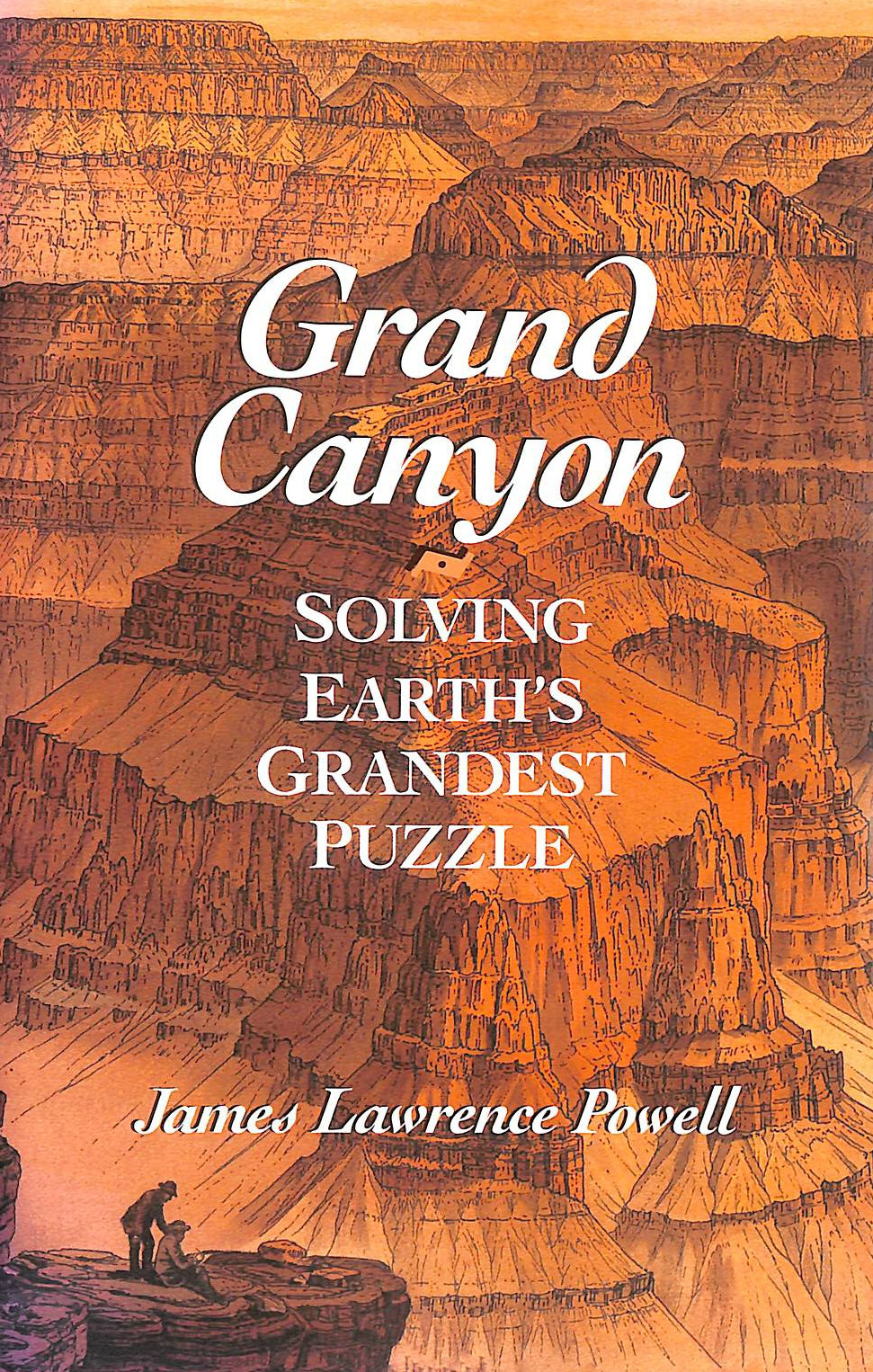 Image for Grand Canyon: Solving Earth's Grandest Puzzle