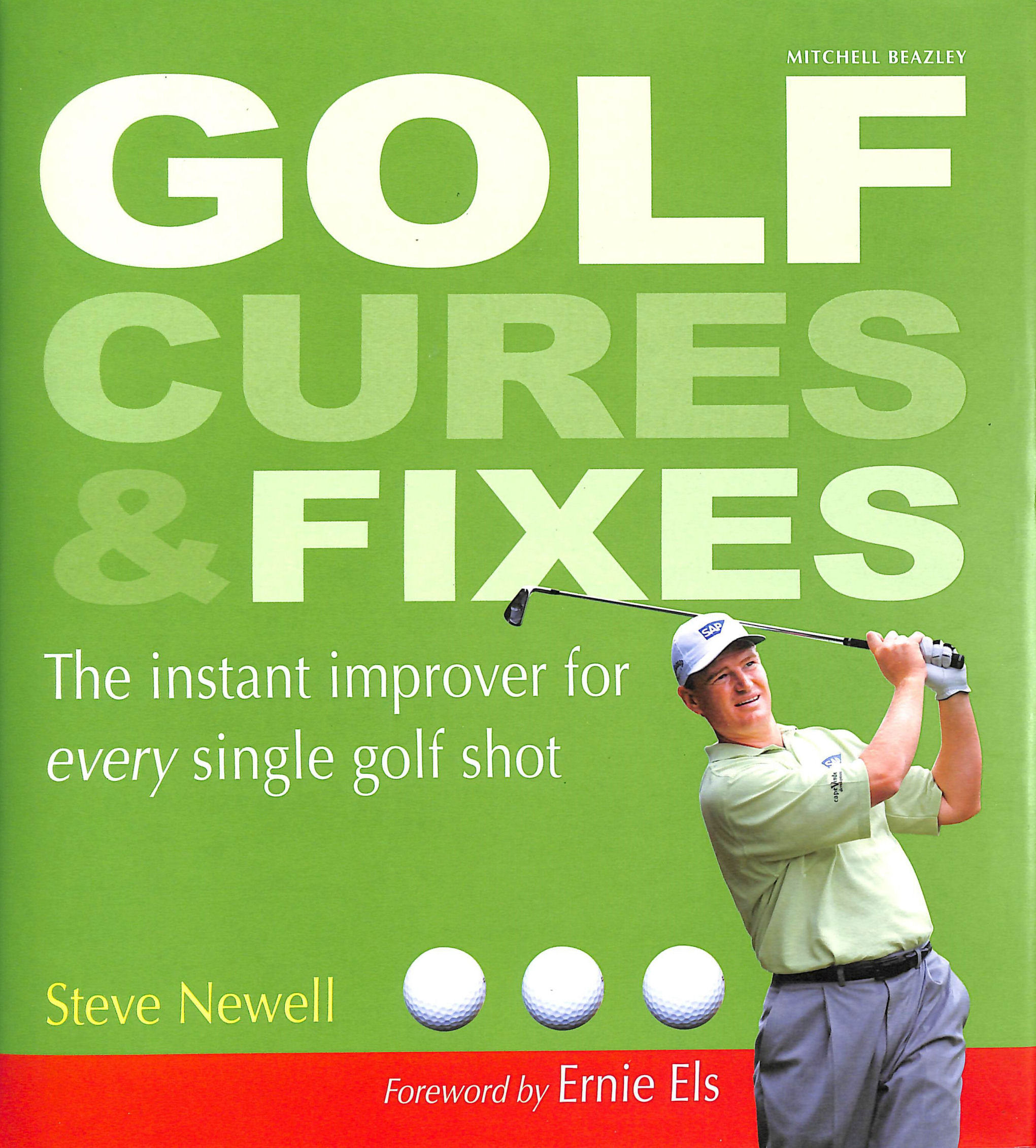 Image for Golf Cures and Fixes: The Instant Improver for Every Single Golf Shot You'll Hit