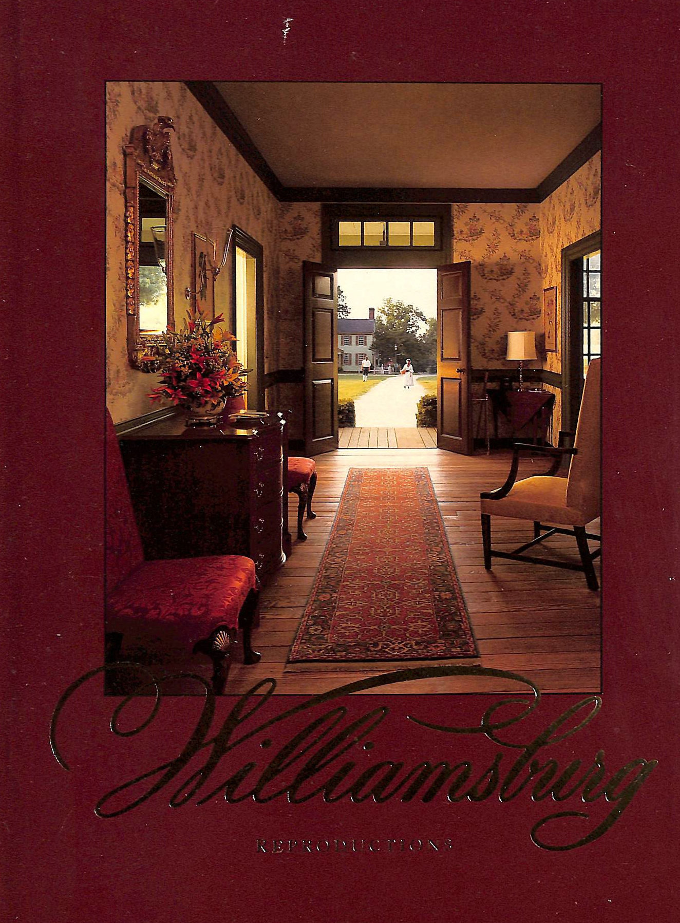 Image for Williamsburg Reproductions The Finest Reproductions Of Eighteenth-Century Furnishings