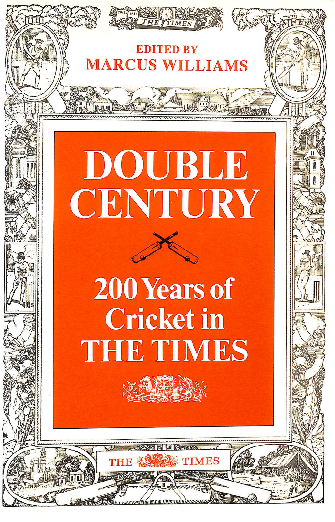 Image for Double Century; 200 Years Of Cricket In The Times