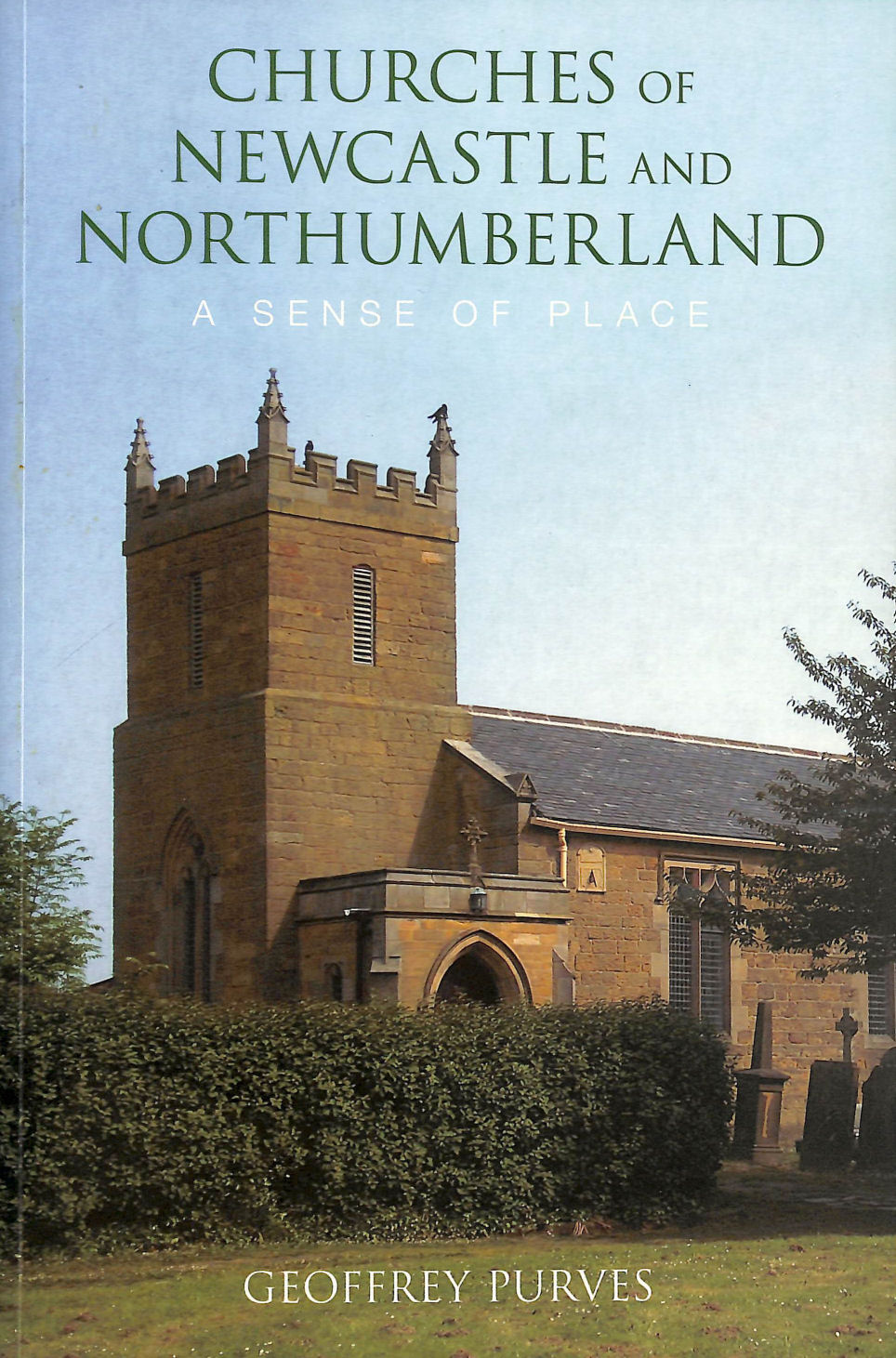 Image for Churches of Newcastle and Northumberland