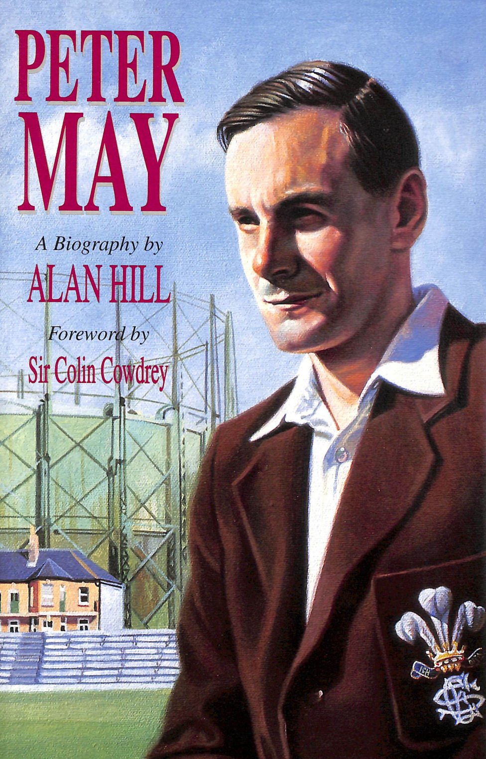 Image for Peter May: The Authorised Biography
