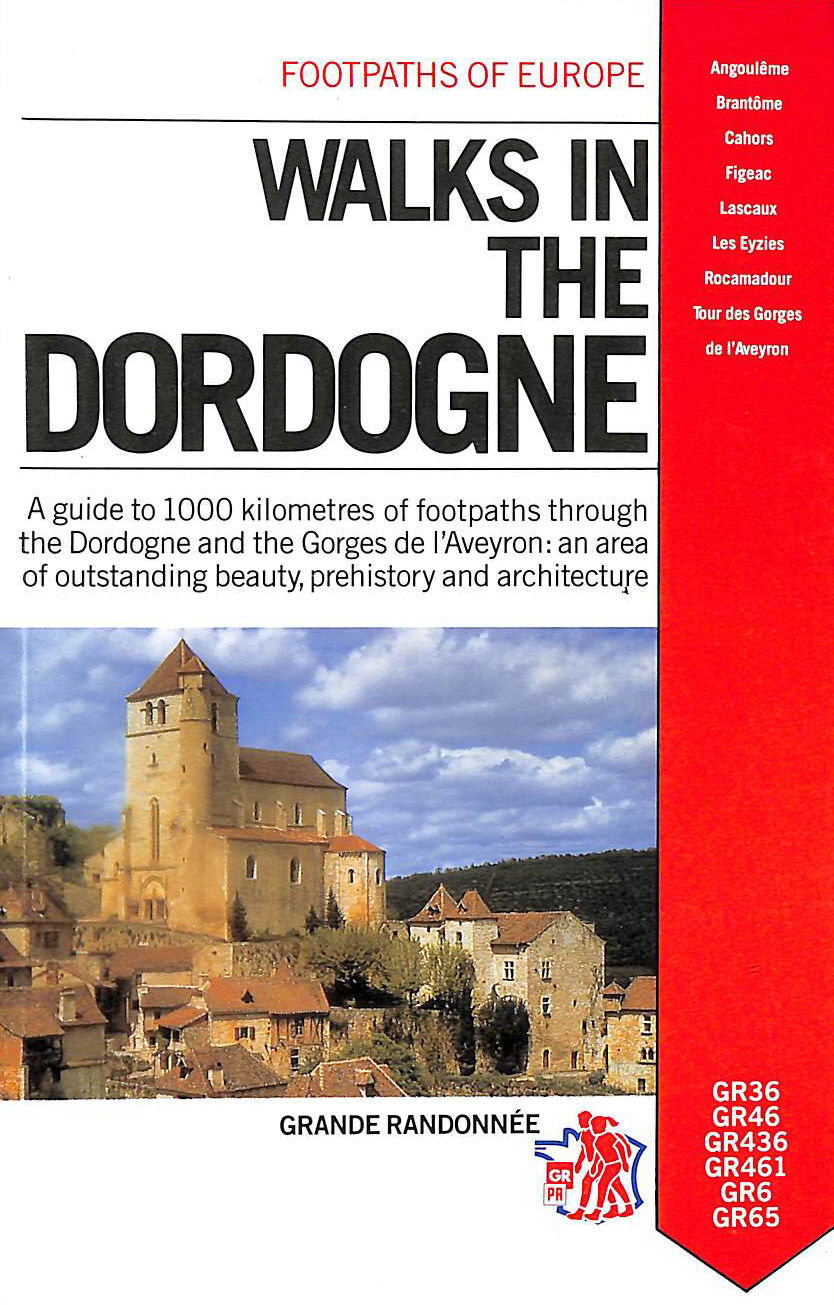 CHARLES POLLEY - Walks in the Dordogne (Footpaths of Europe)