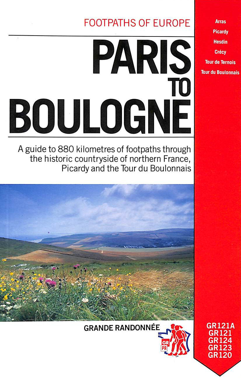 Image for Paris to Boulogne (Footpaths of Europe)