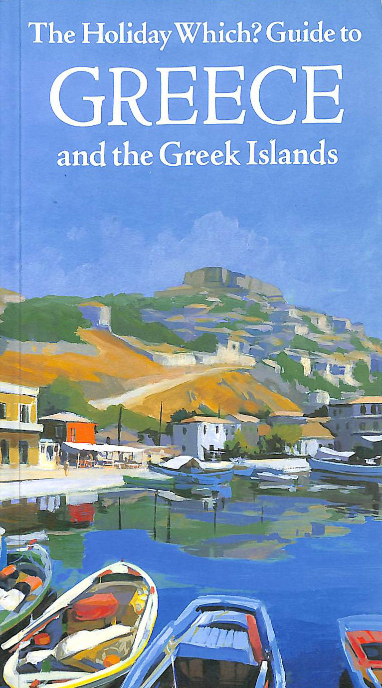 Image for Holiday Which? Guide to Greece and the Greek Islands (Which? books)