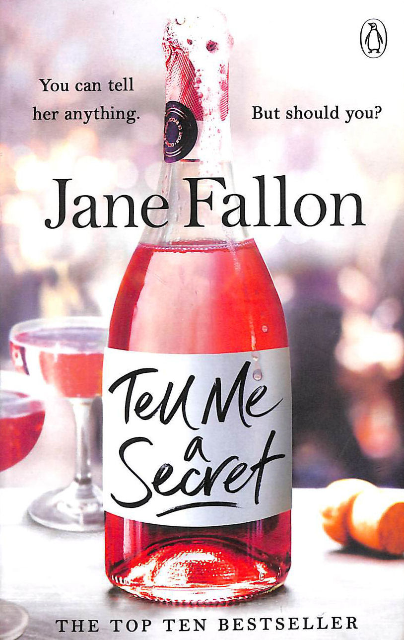 Image for Tell Me a Secret: 'Brilliant, with completely unexpected twists' Gill Sims, author of Why Mummy Drinks