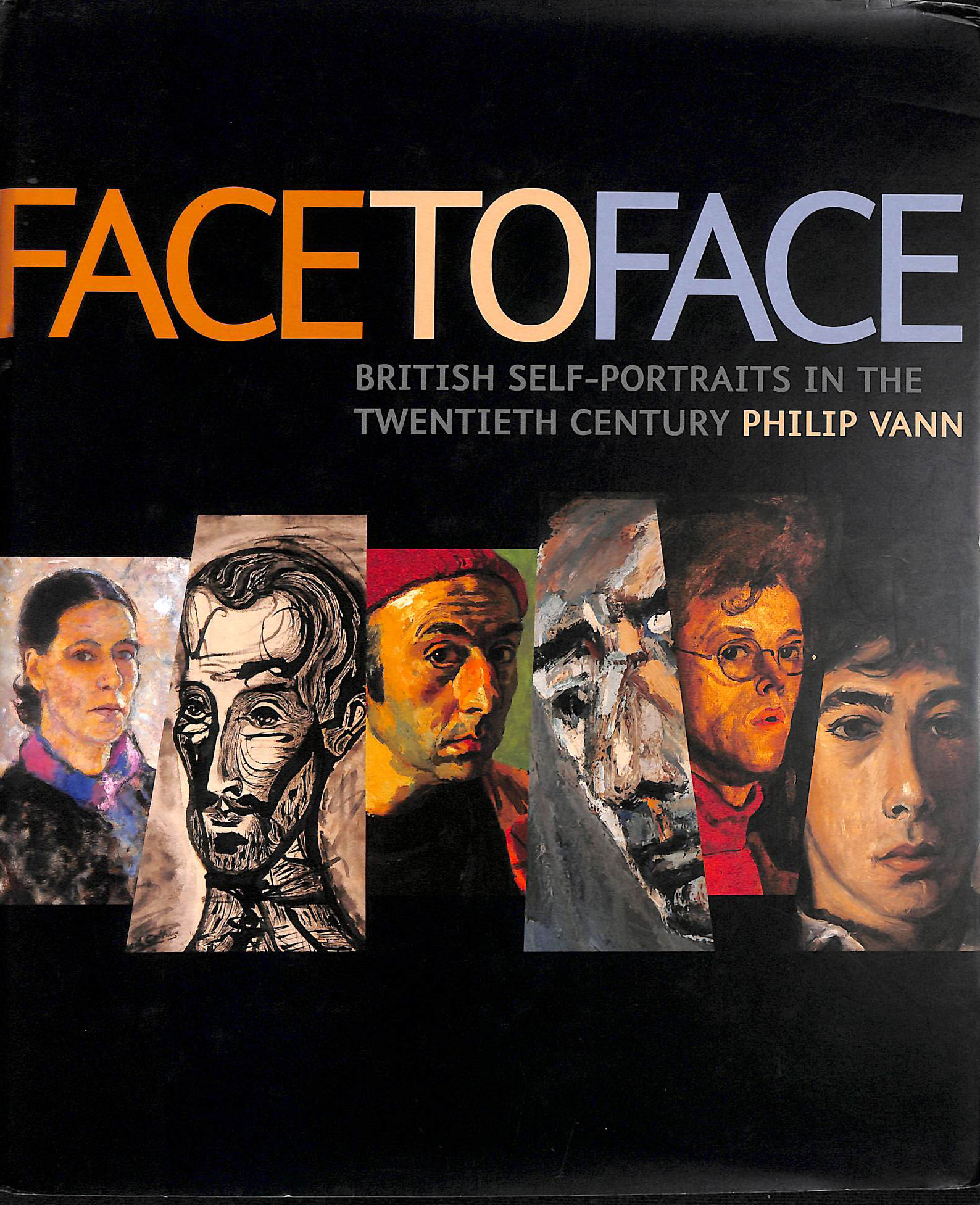 Image for Face to Face: British Self - Portraits in the Twentieth Century