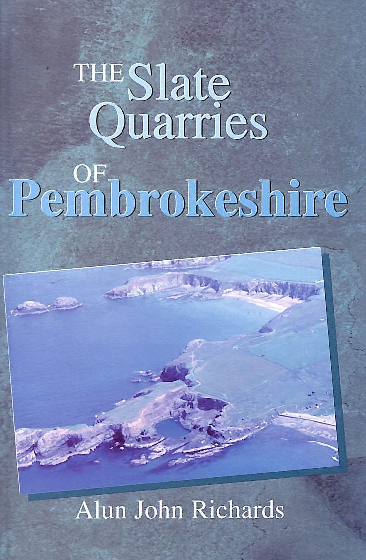 Image for The Slate Quarries of Pembrokeshire
