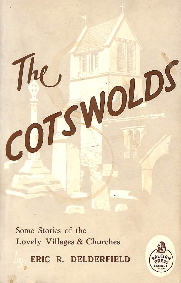 Image for The Cotswolds. Some Stories of the Villages and Churches.