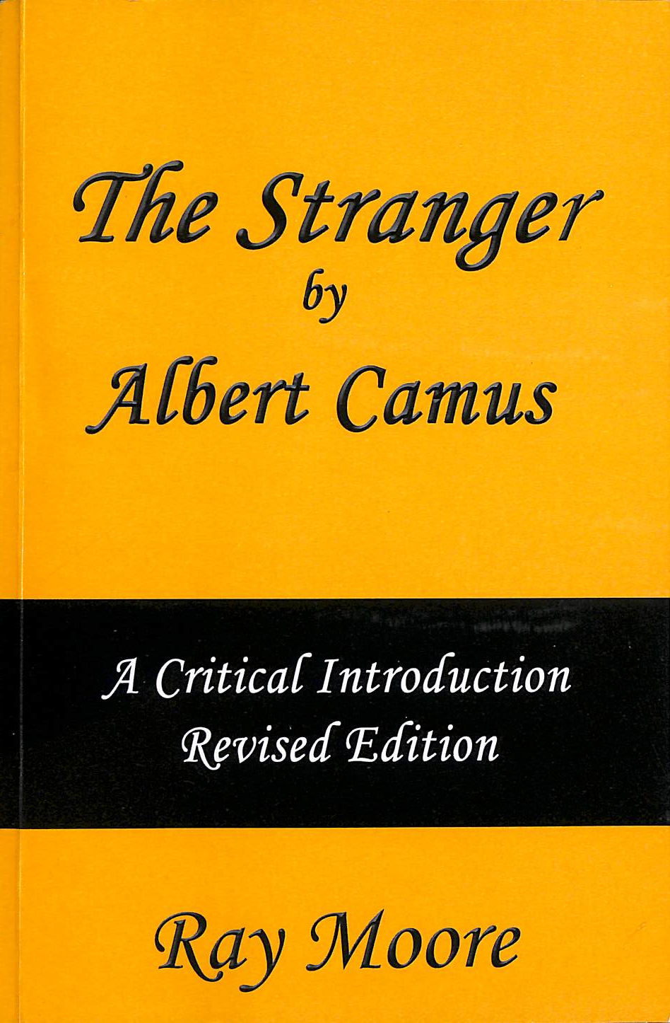 Image for The Stranger by Albert Camus A Critical Introduction (Revised Edition): Volume 5
