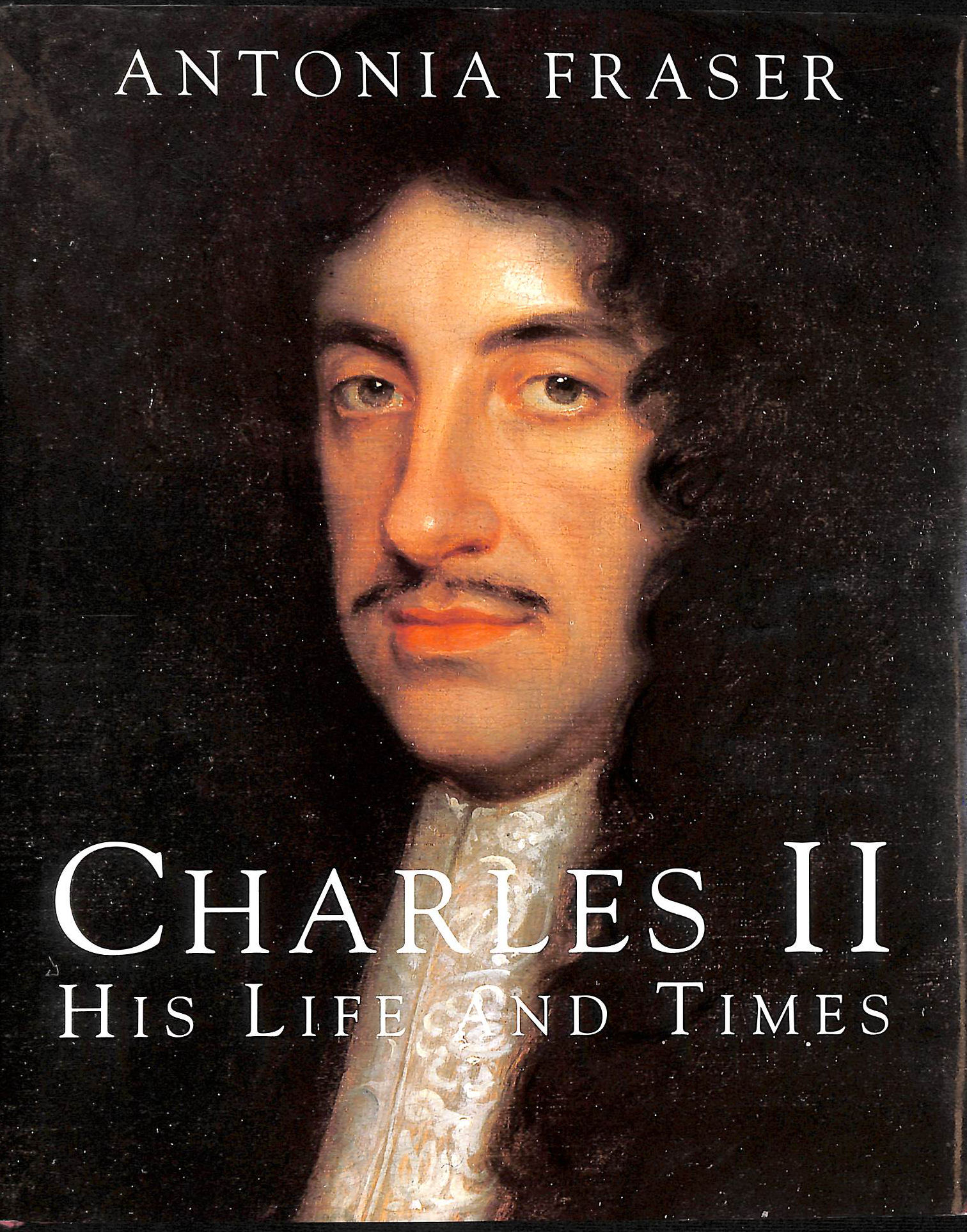 Image for King Charles II: His Life and Times (Kings and queens of England)
