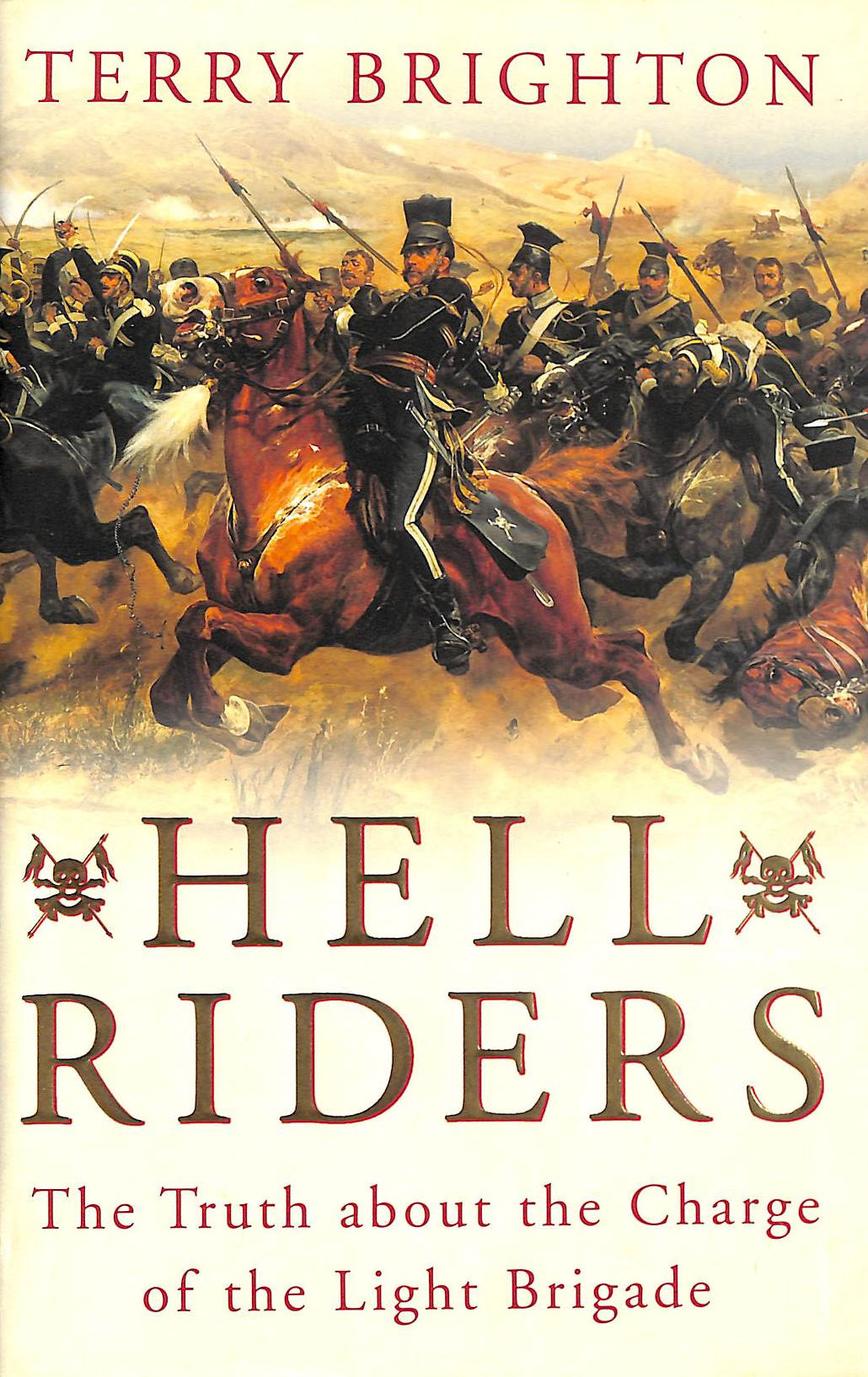 Image for Hell Riders: The Truth About the Charge of the Light Brigade