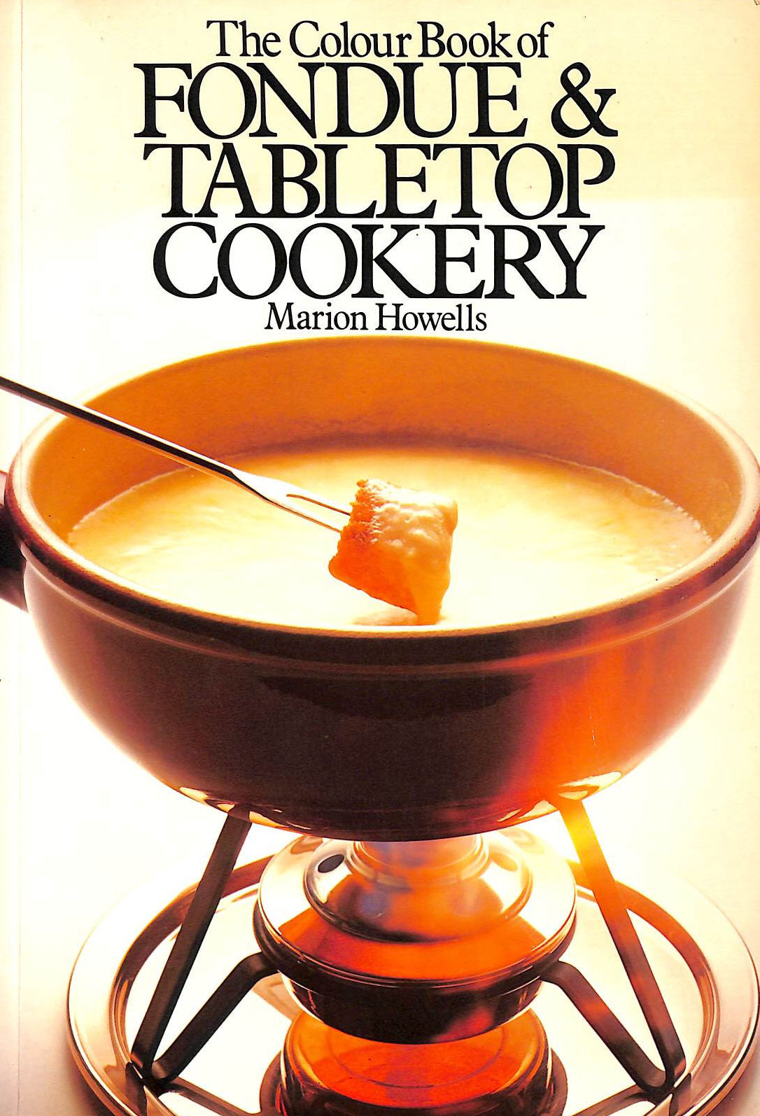 Image for The Colour Book of Fondue and Table Top Cookery