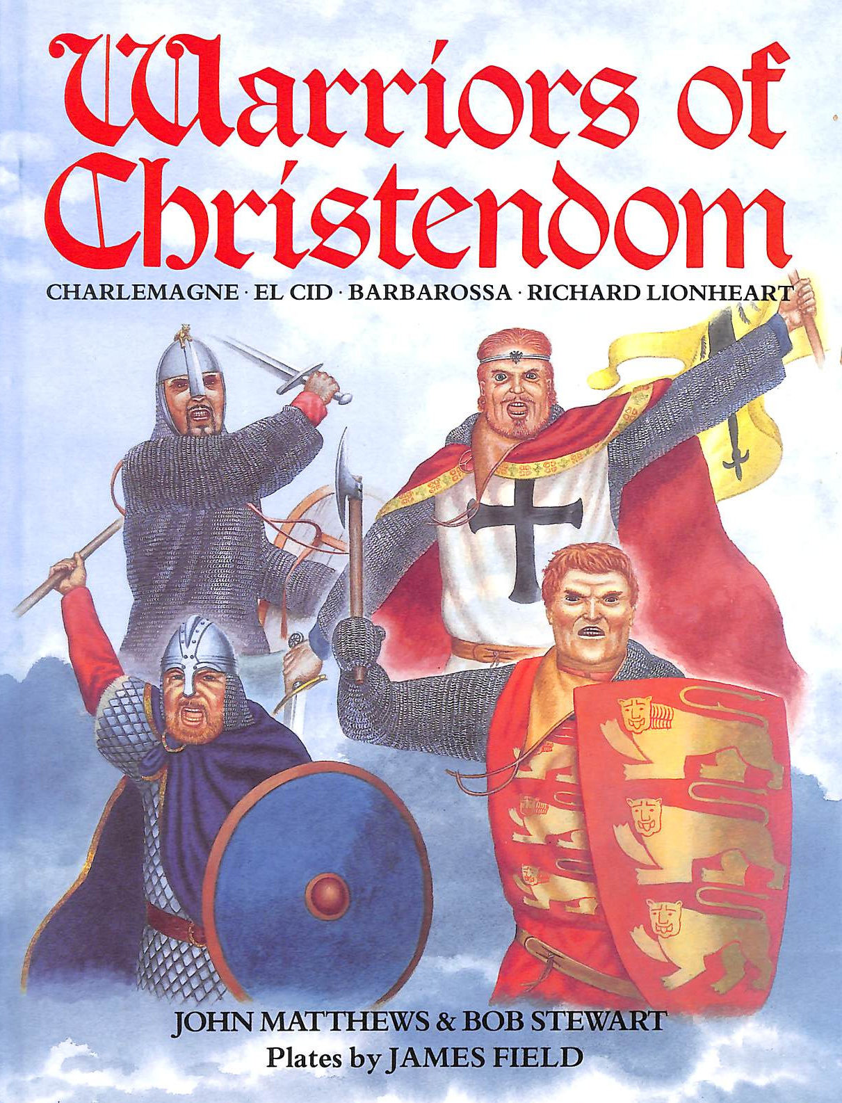Image for Warriors of Christendom (Heroes and Warriors S.)