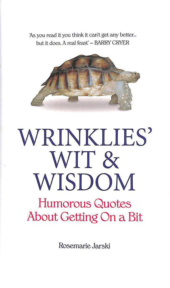 Image for Wrinklies' Wit and Wisdom: Humorous Quotes About Getting On A Bit