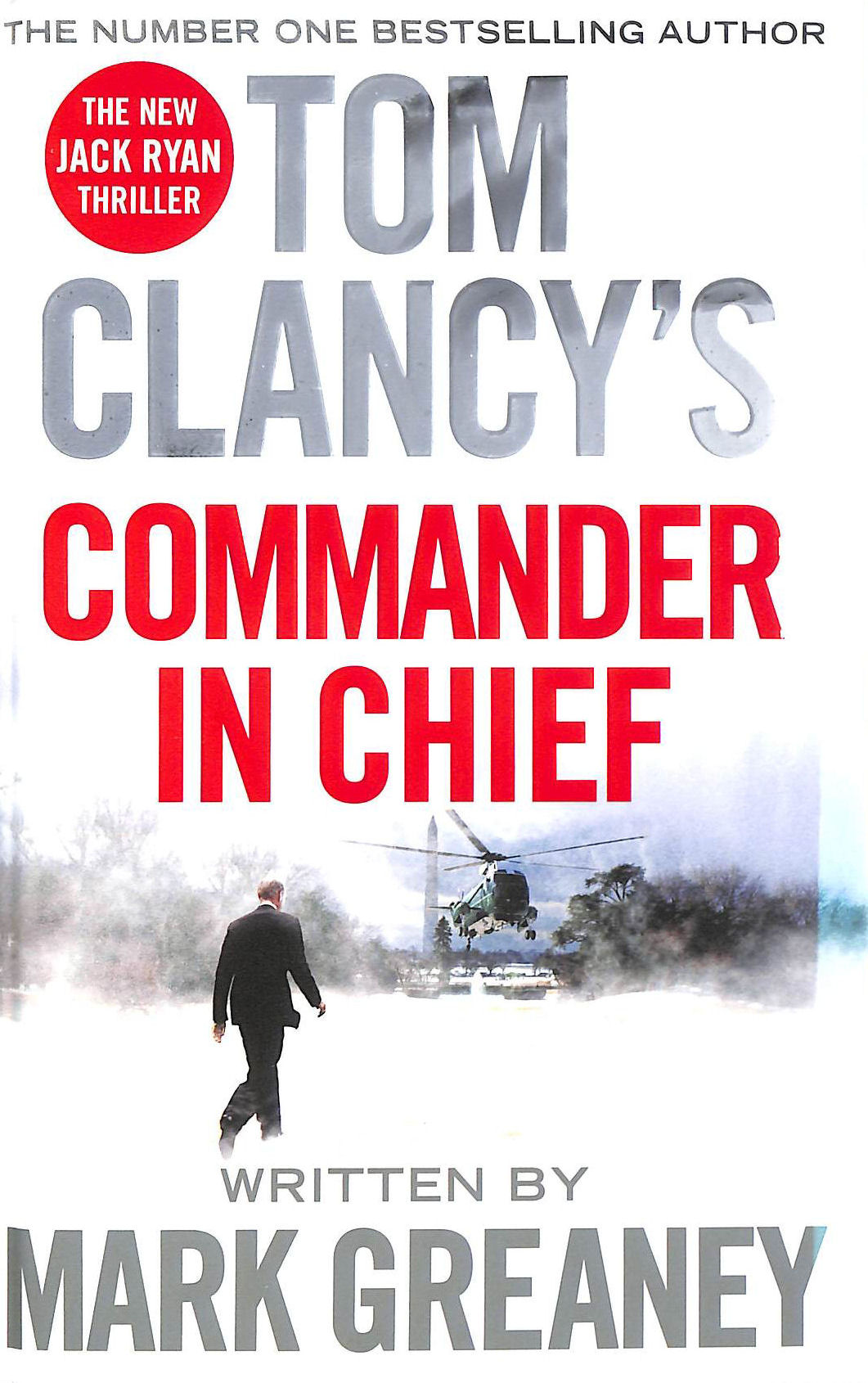Image for Tom Clancy's Commander-in-Chief (Jack Ryan 19)