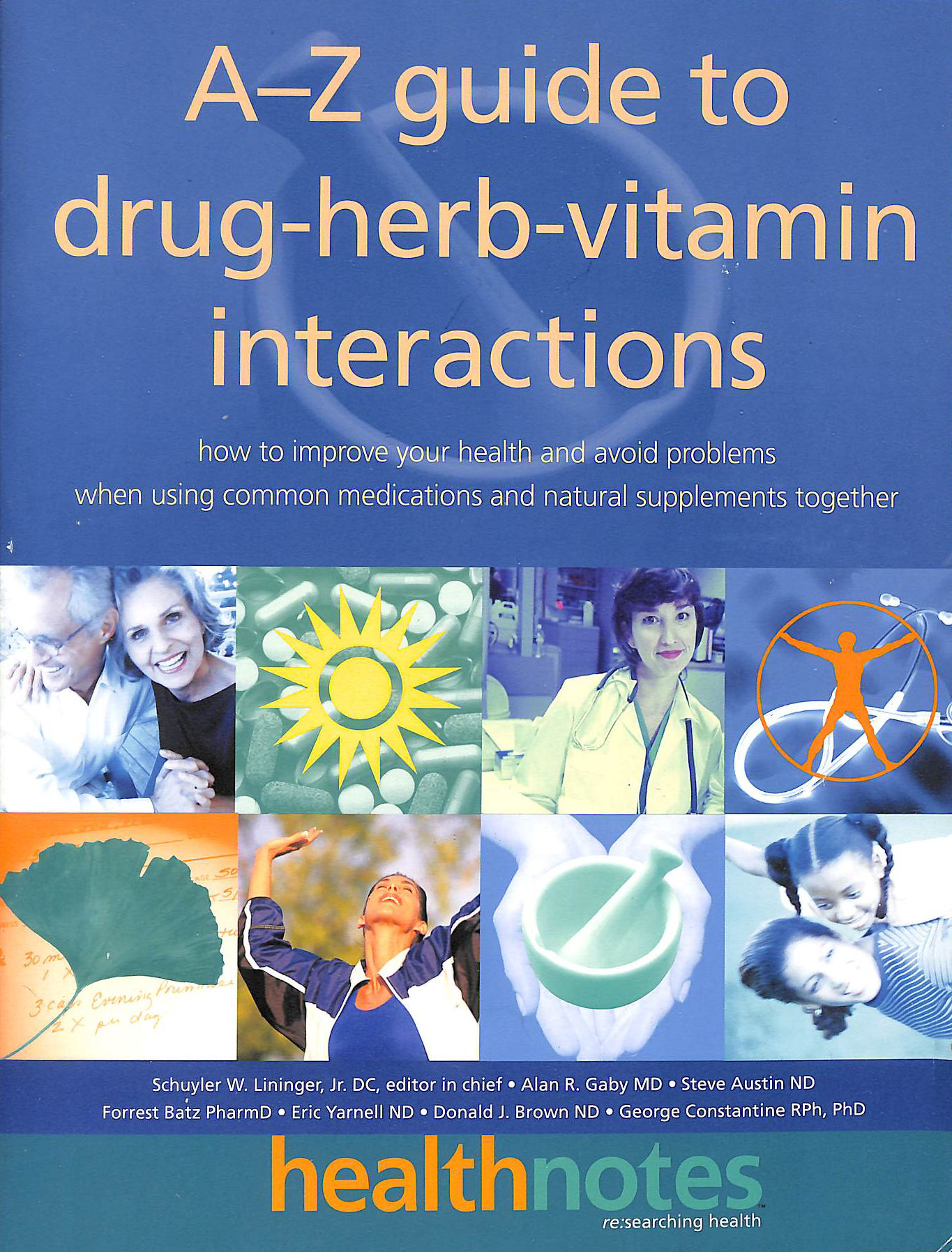 Image for The A-Z Guide to Drug-Herb-Vitamin Interactions