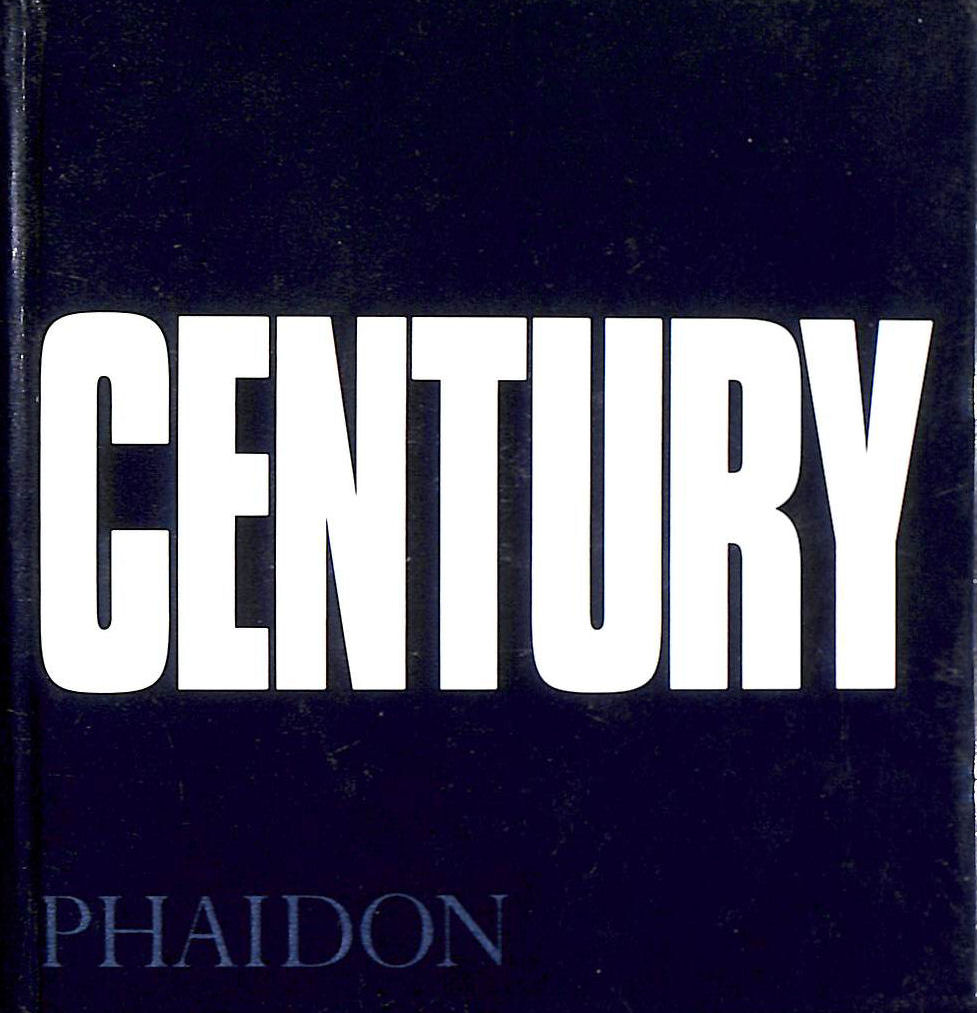 Image for Century: One Hundred Years of Human Progress, Regression, Suffering and Hope, 1899-1999. Small Edition