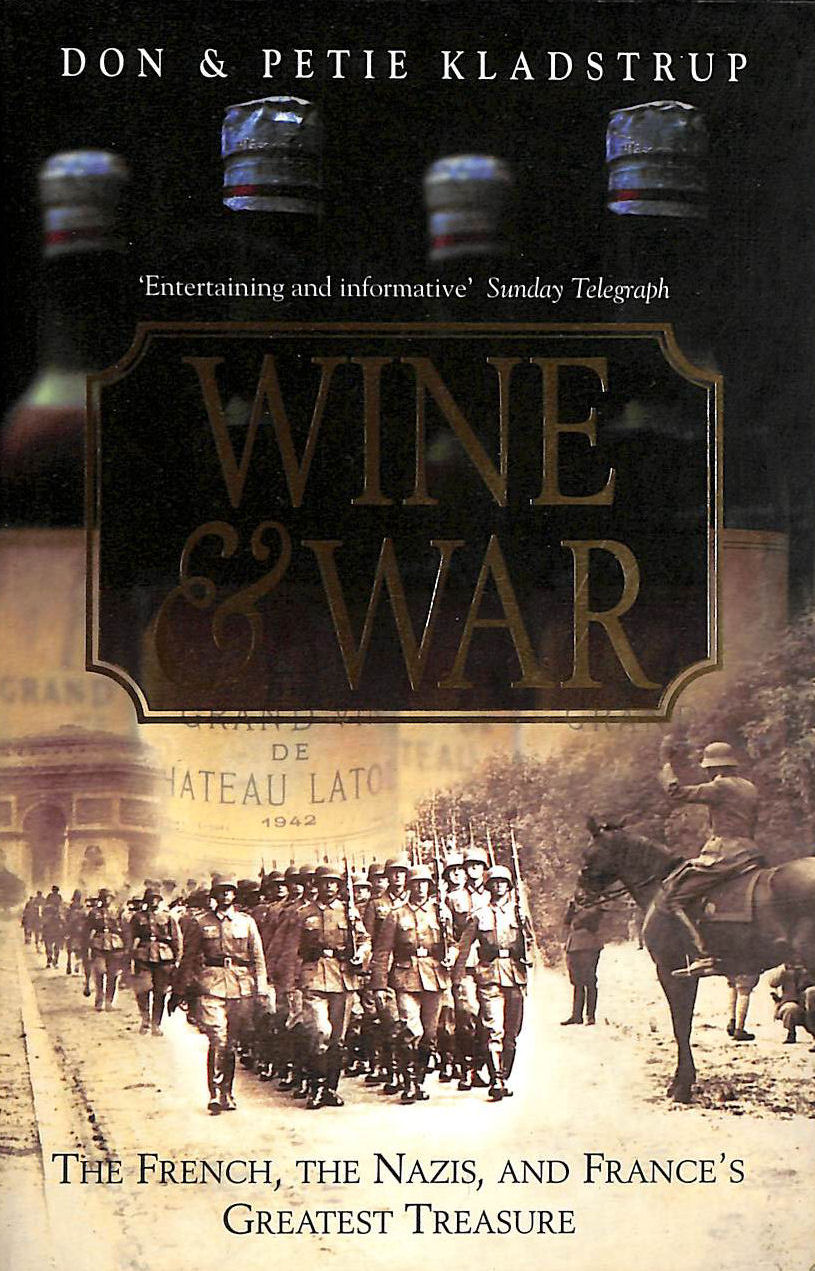 Image for Wine and War: The French, the Nazis and France's Greatest Treasure
