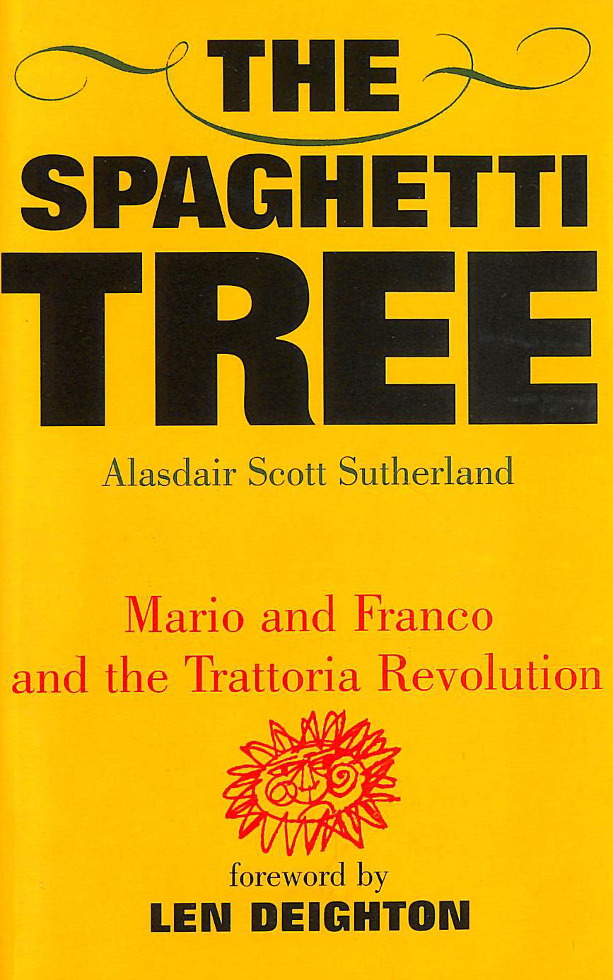 Image for The Spaghetti Tree: Mario and Franco and the Trattoria Revolution