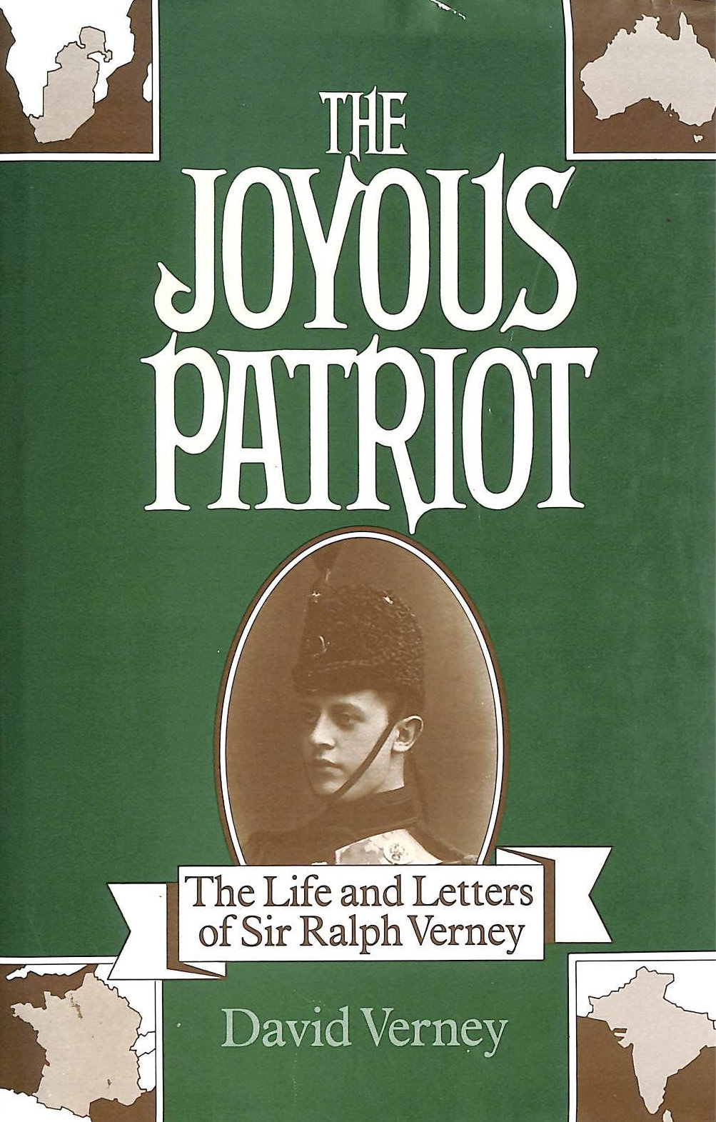 Image for The Joyous Patriot: Correspondence of Sir Ralph Verney