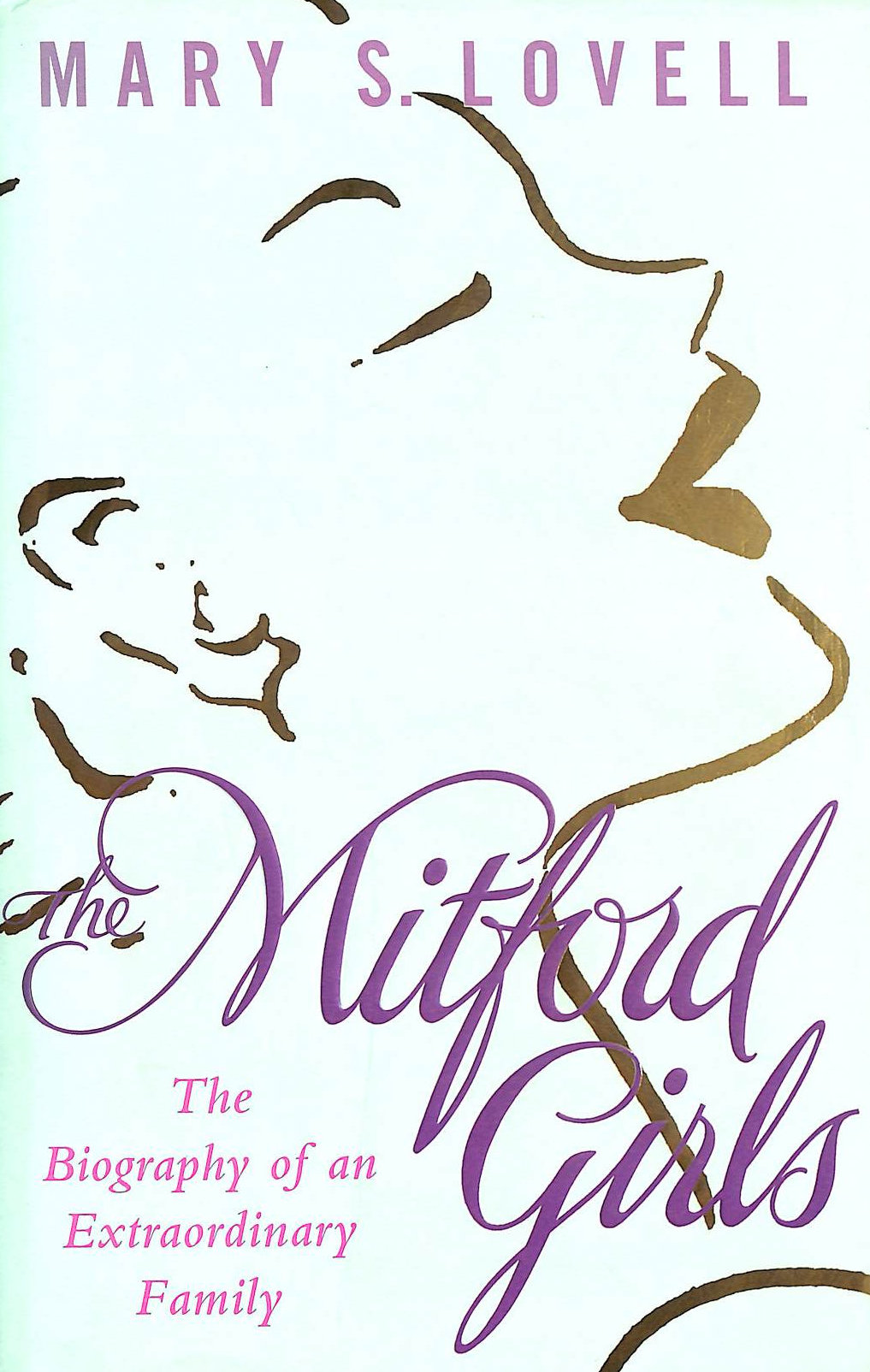 Image for The Mitford Girls: The Biography of an Extraordinary Family