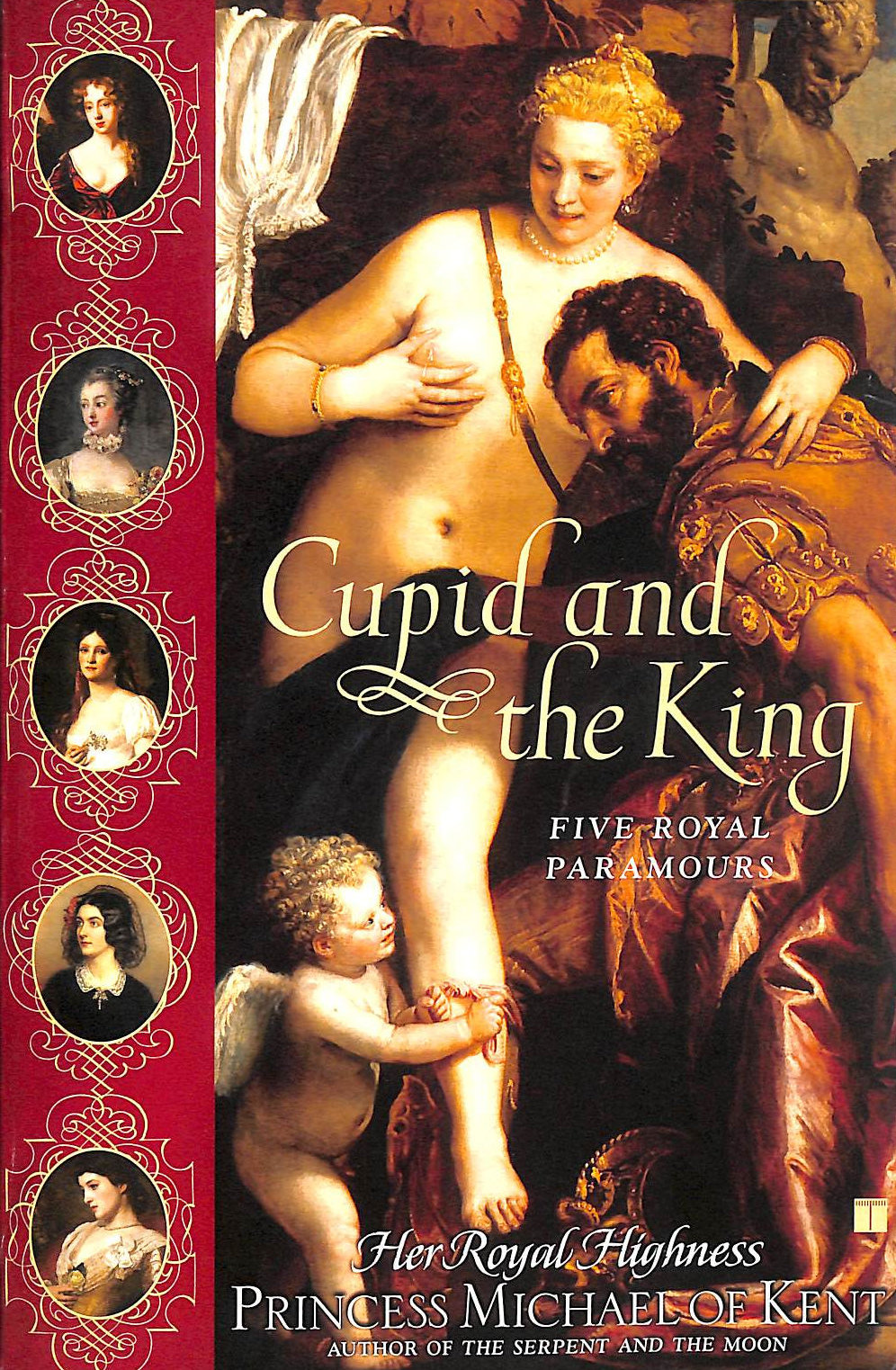 Image for Cupid and the King: Five Royal Paramours