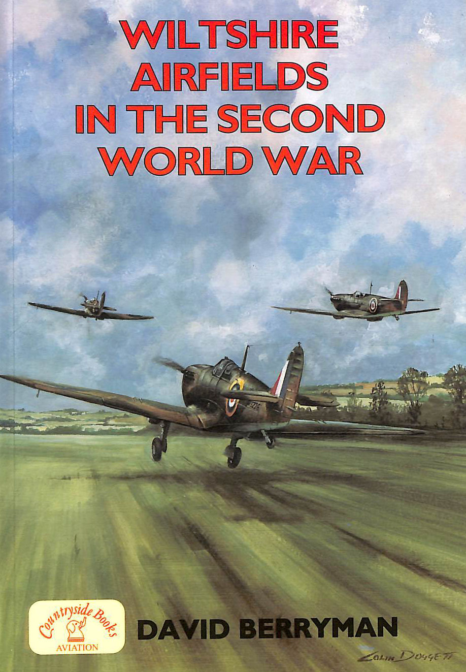 Image for Wiltshire Airfields in the Second World War (Airfields Series)