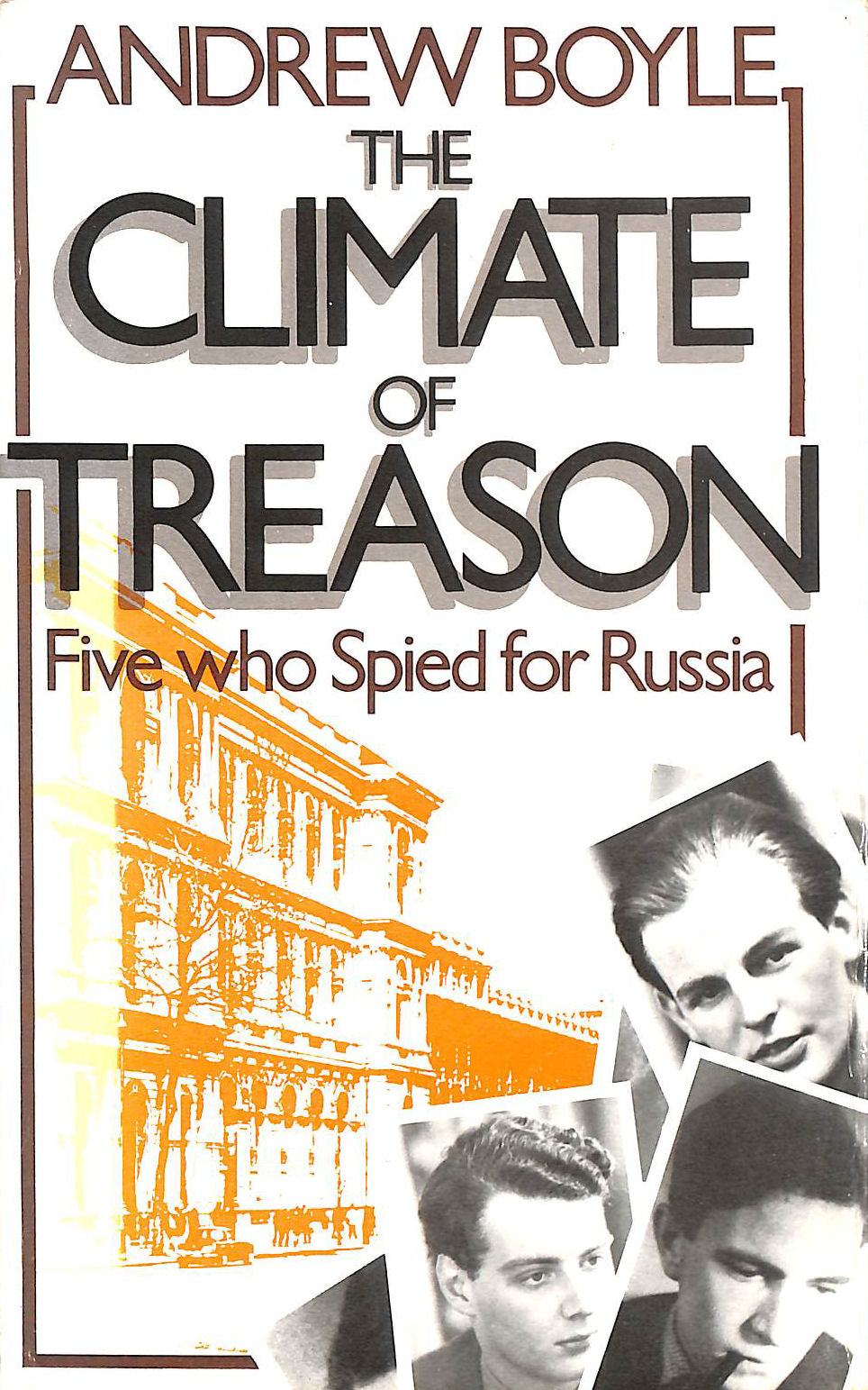 Image for The Climate of Treason:Five Who Spied For Russia