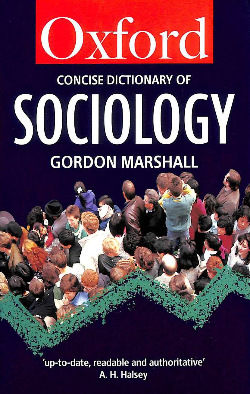 Image for The Concise Oxford Dictionary of Sociology (Oxford reference)