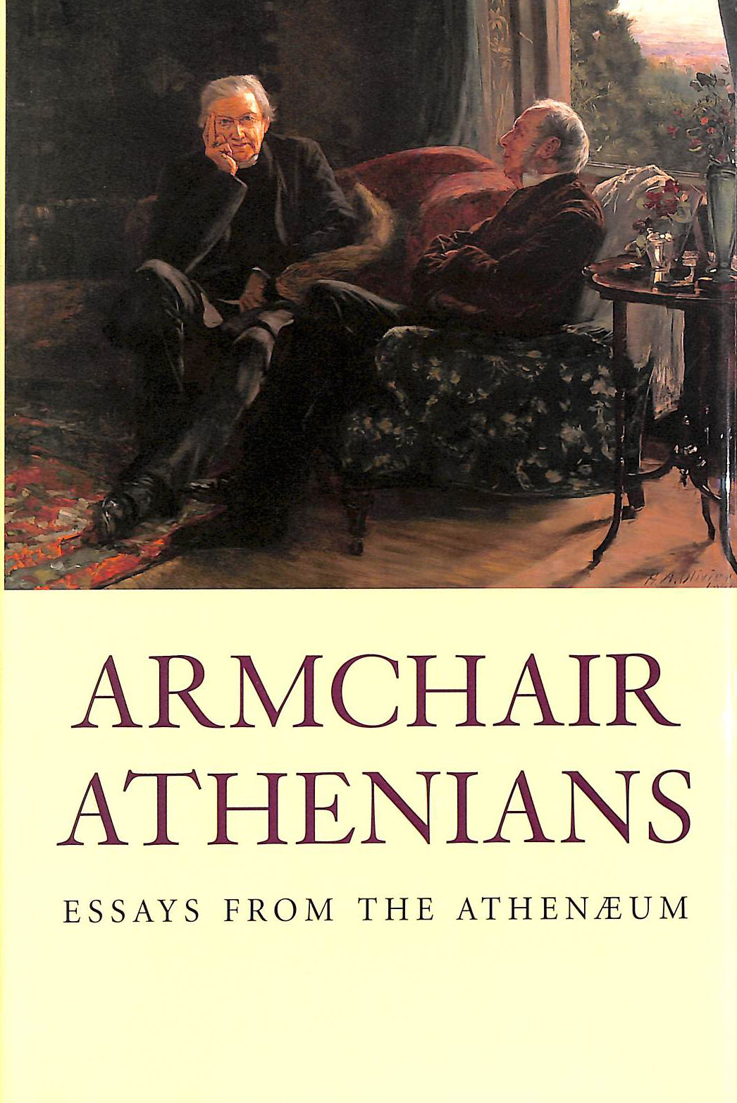 Image for Armchair Athenians - Essays From The Athenaeum