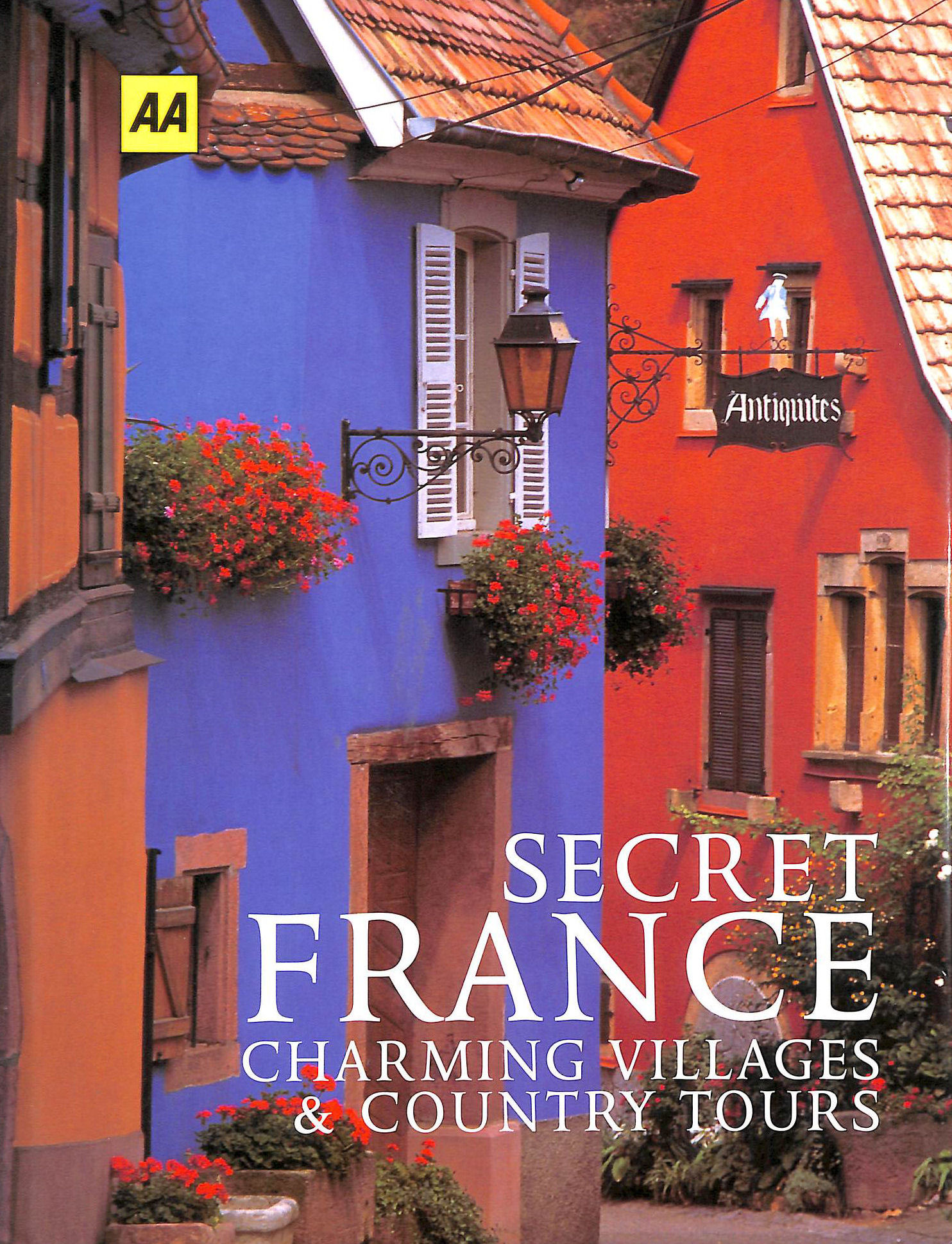 Image for Secret France: Charming Villages and Country Tours