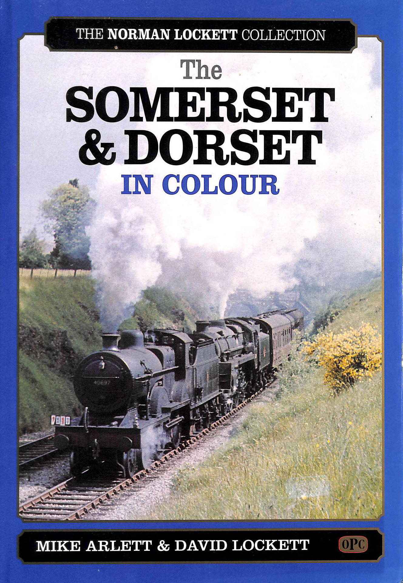 Image for Somerset and Dorset in Colour (The Norman Lockett collection)