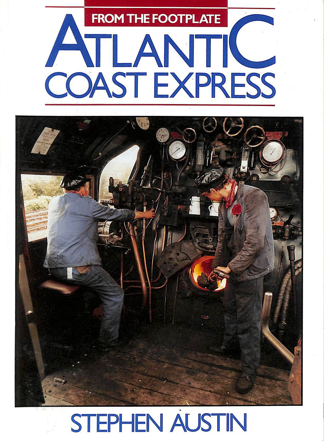 Image for Atlantic Coast Express (From the Footplate)