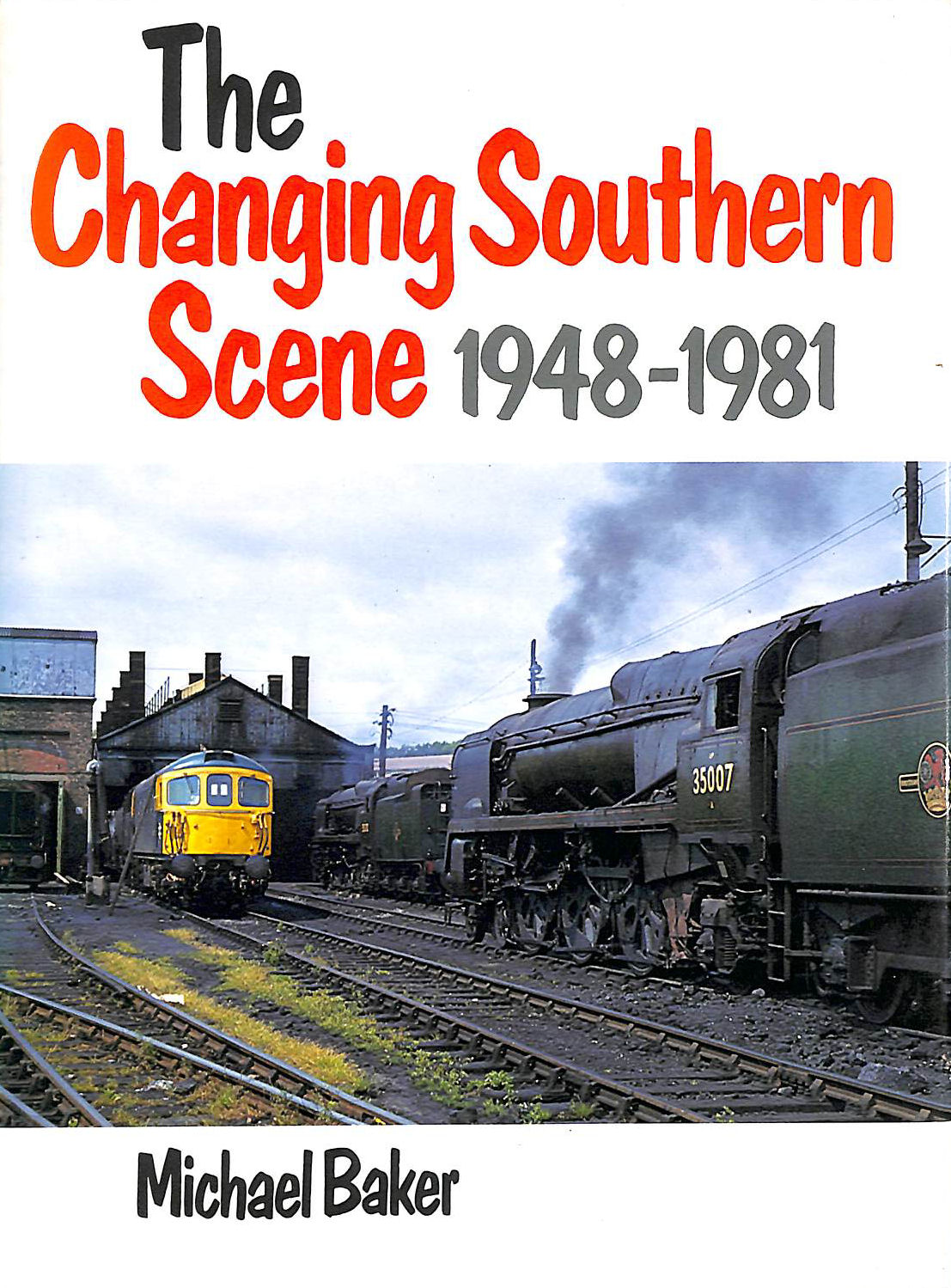 Image for The Changing Southern Scene, 1948-81