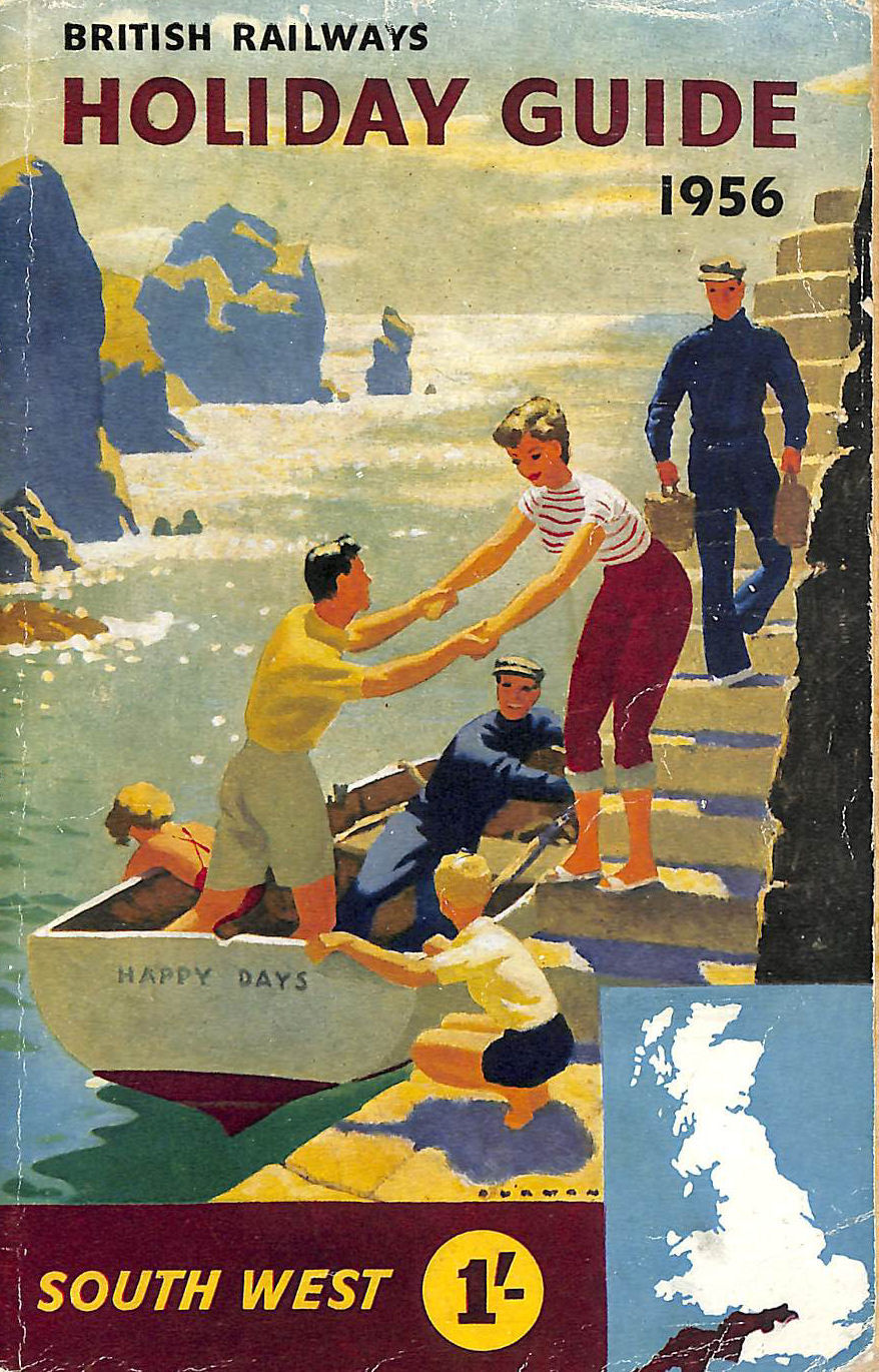 Image for British Railways Holiday Guide 1956 Area No. 4 South West England Comprising the Counties Berkshire, Wiltshire, Somerset, Devon and Cornwall