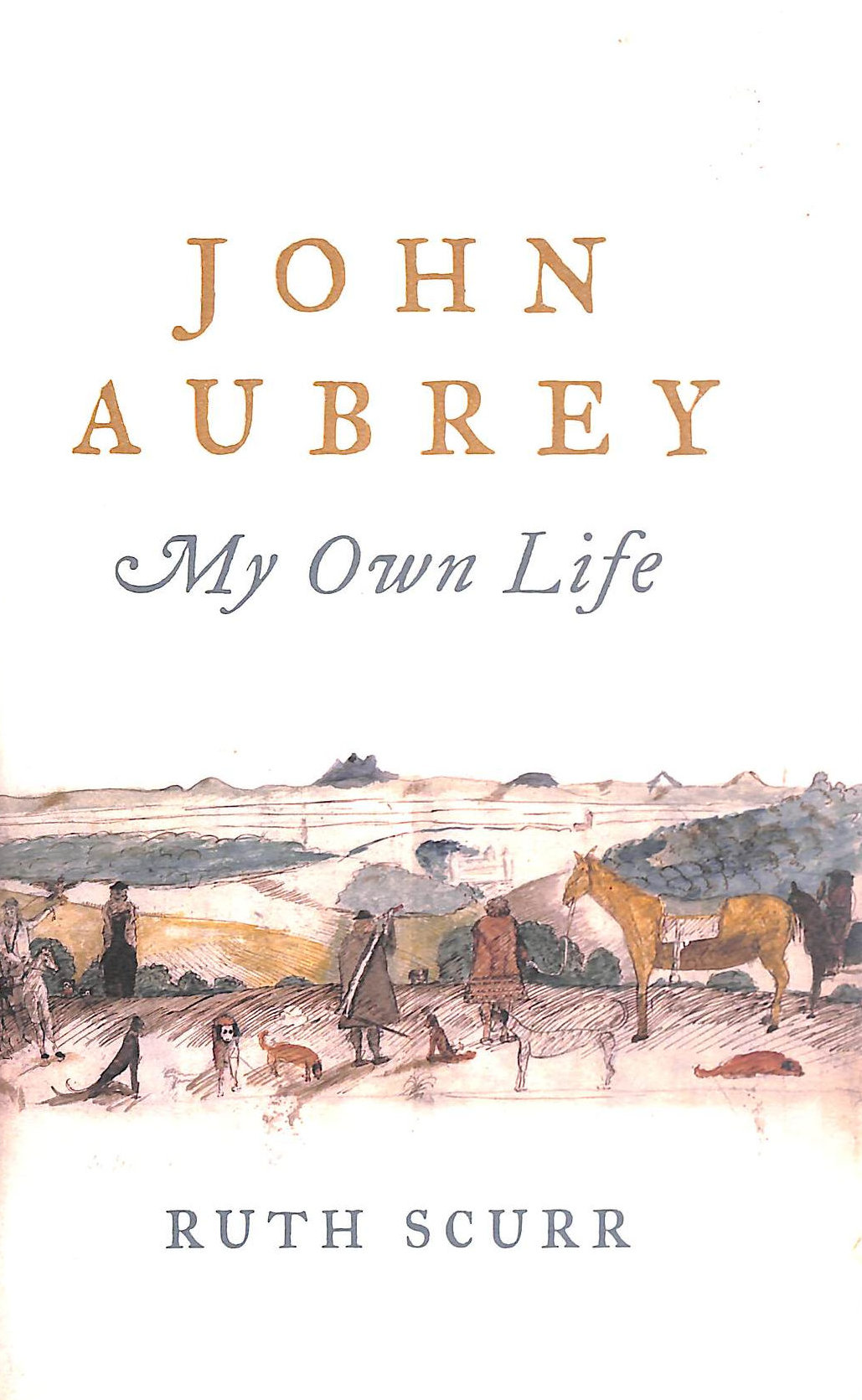 Image for John Aubrey: My Own Life