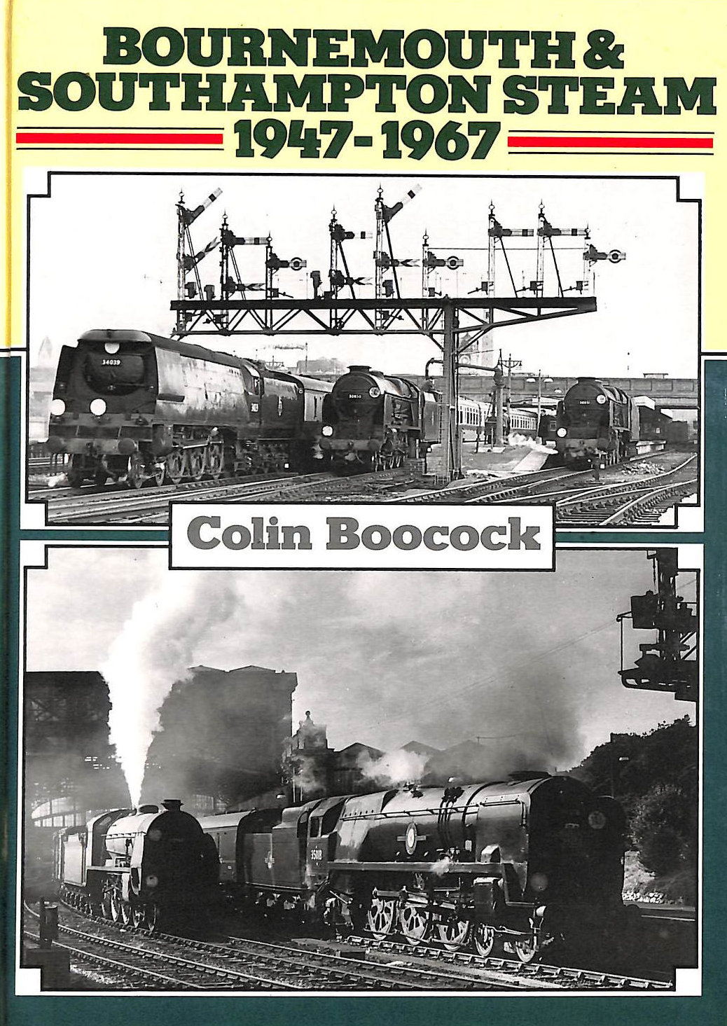 Image for Bournemouth and Southampton Steam, 1947-67