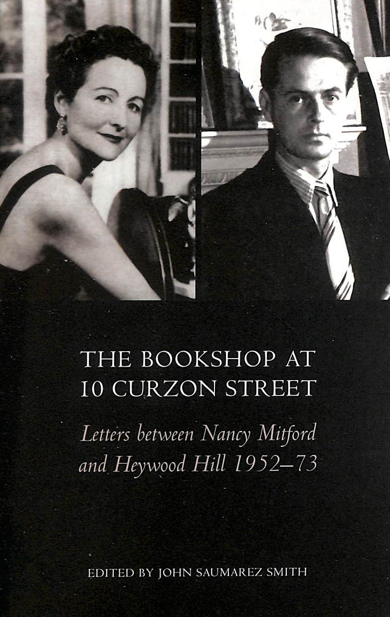 Image for The Bookshop at 10 Curzon Street: Letters between Nancy Mitford and Heywood Hill 1952-73: Letters Between Nancy Mitford and Heywood Hill 1952-1973